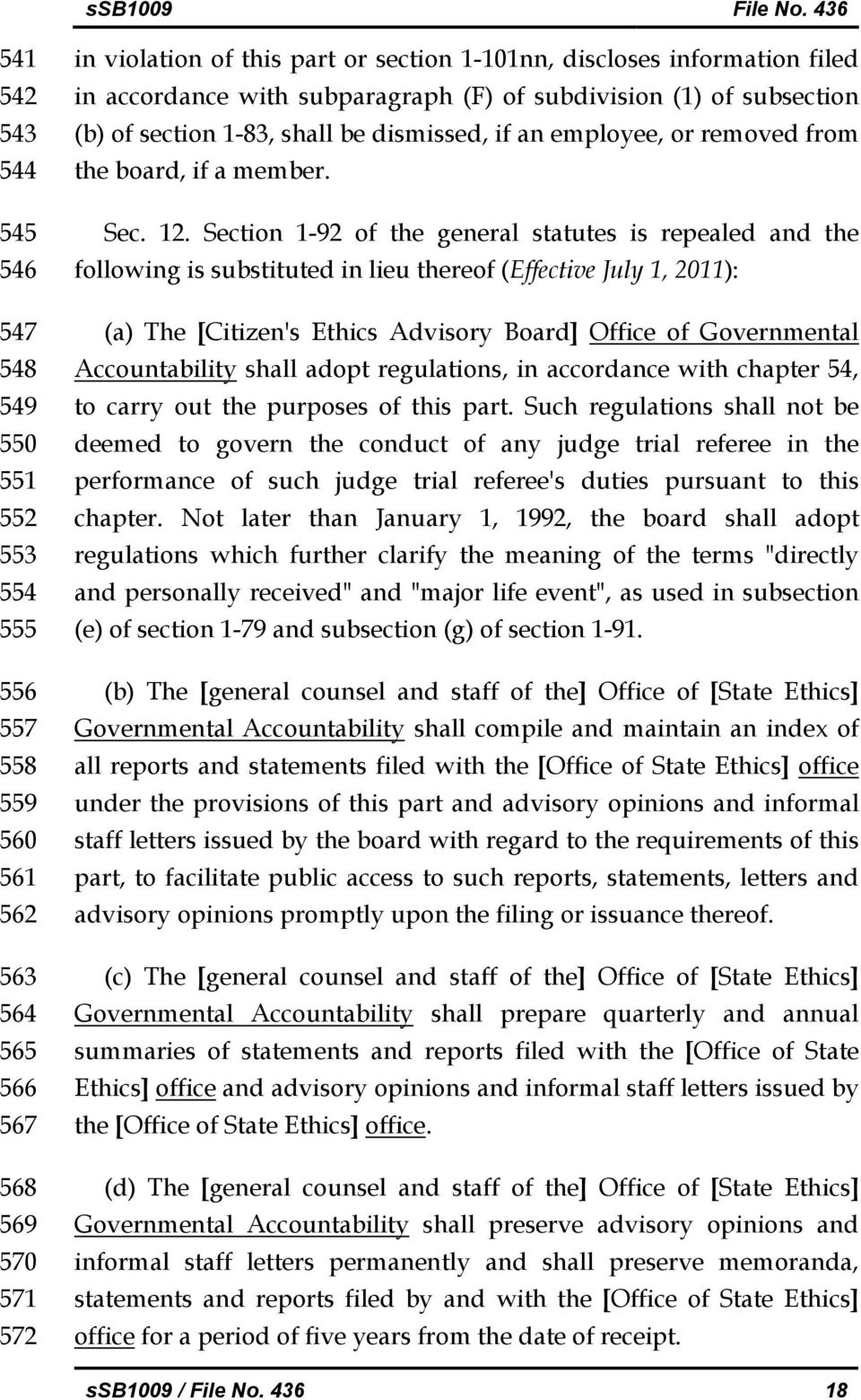 Section 1-92 of the general statutes is repealed and the following is substituted in lieu thereof (Effective July 1, 2011): (a) The [Citizen's Ethics Advisory Board] Office of Governmental