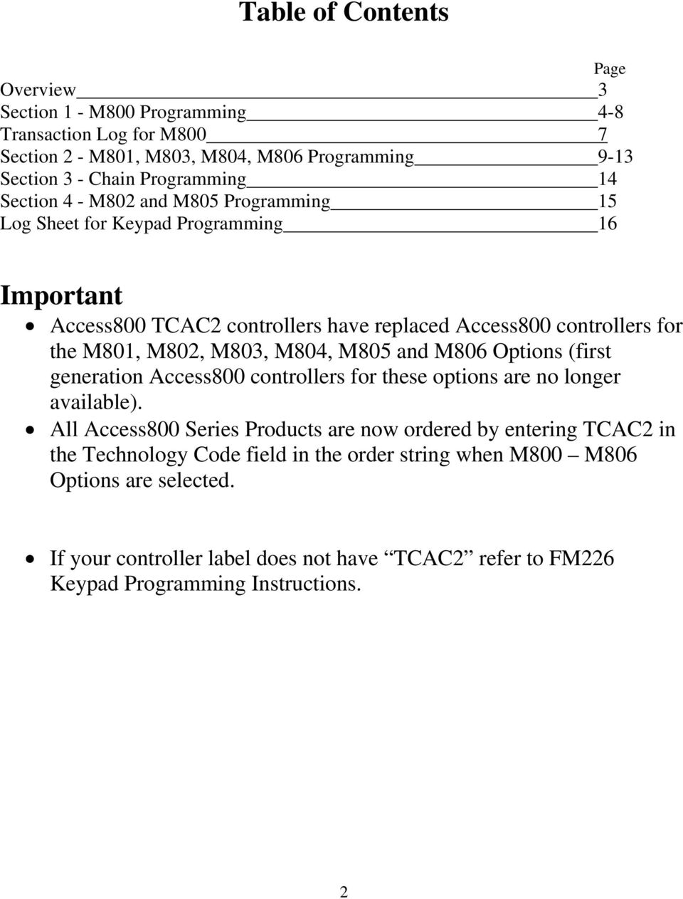 Keypad Programming Instructions For The Access 800 Tcac2 Series Electronic Door Lock Besides Key Information Icon In Addition M803 M804 M805 And M806 Options First Generation Access800 Controllers These