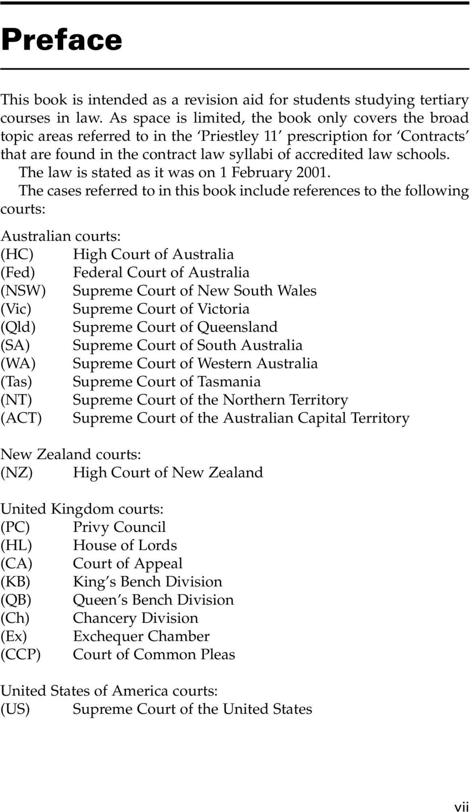 The law is stated as it was on 1 February 2001.