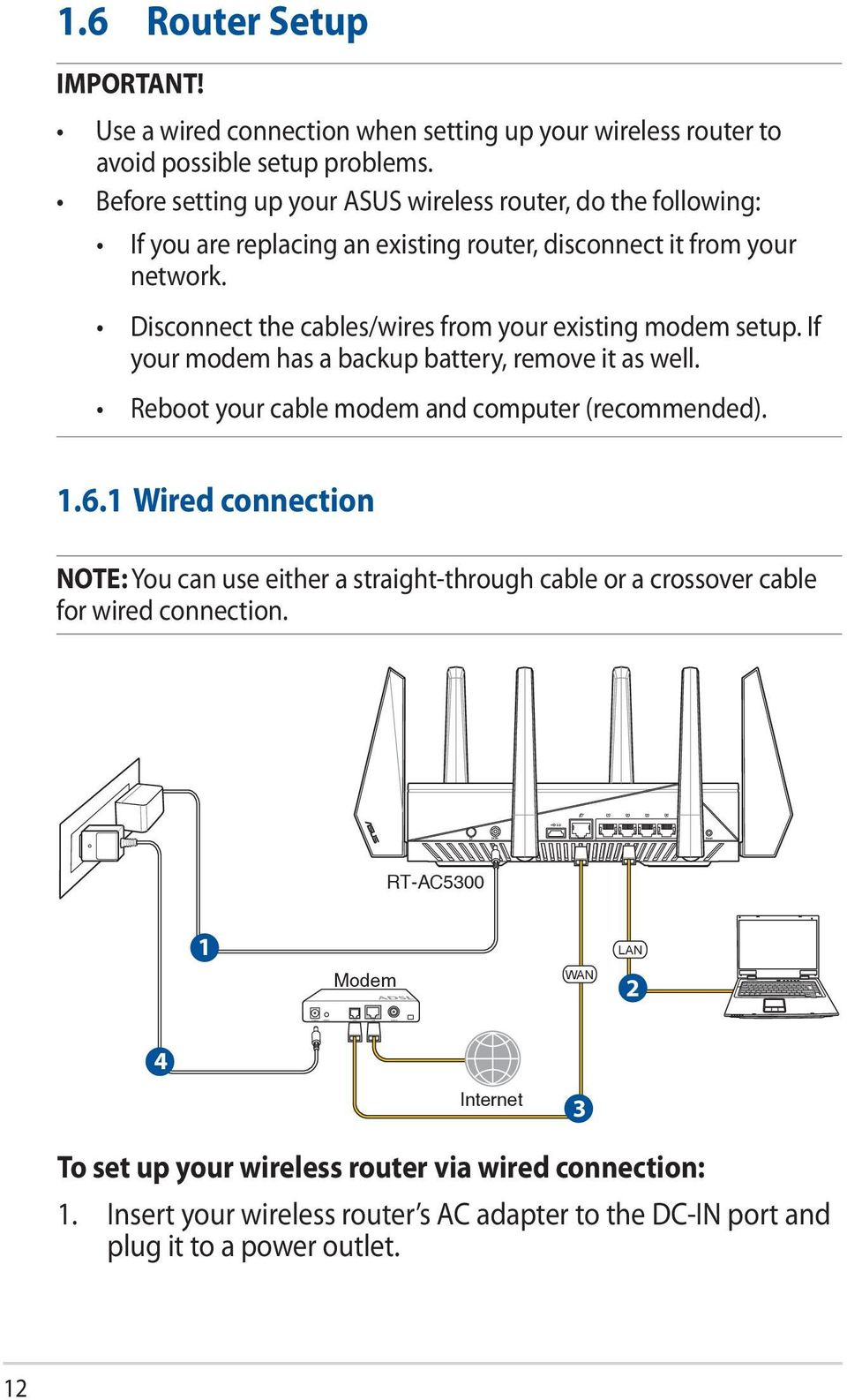 User Guide Rt Ac5300 Wireless Tri Band Gigabit Router Pdf Hook Up Diagram Disconnect The Cables Wires From Your Existing Modem Setup If Has A