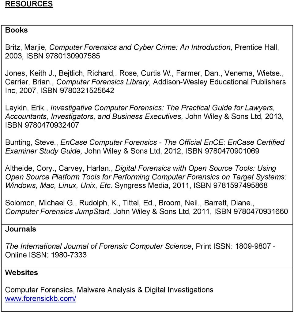 Investigative Computer Forensics: The Practical Guide for Lawyers,  Accountants, Investigators, and
