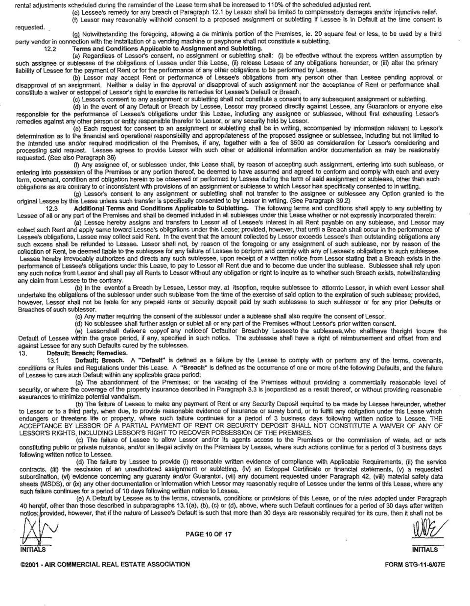 AIR COMMERCIAL REAL ESTATE ASSOCIA Non FORM STG11 07E F Lessor May Reasonably Withhold Consent To A Proposed Assignment Or Subetling