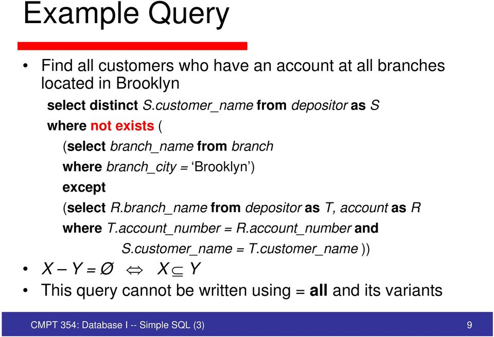 except (select R.branch_name from depositor as T, account as R where T.account_number = R.account_number and S.