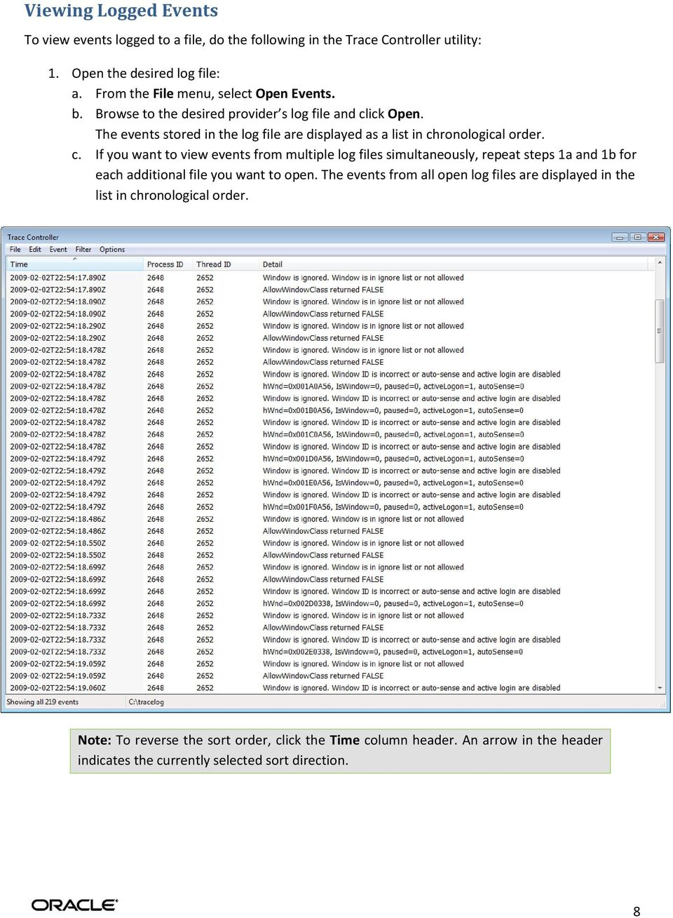 The events stored in the log file are displayed as a list in ch