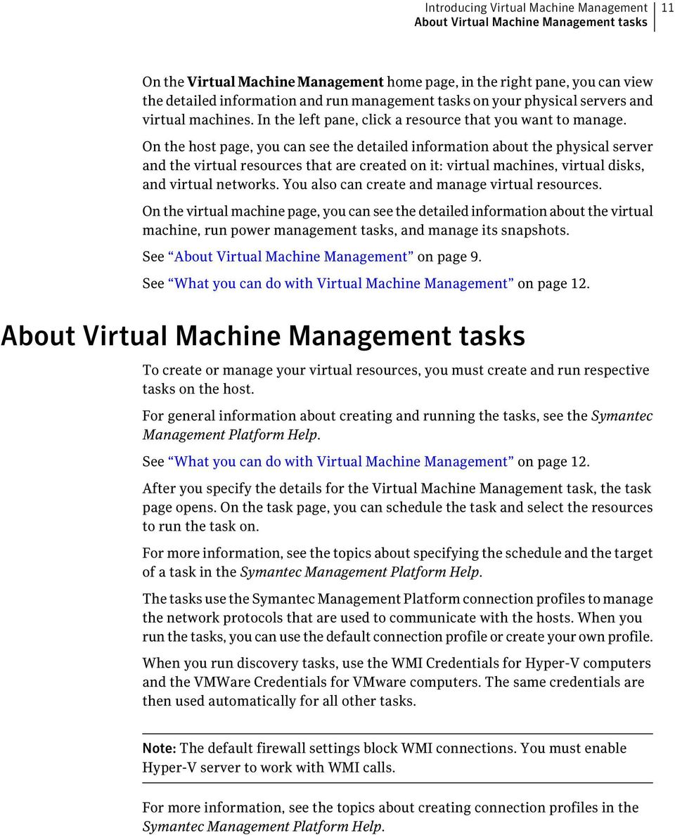 On the host page, you can see the detailed information about the physical server and the virtual resources that are created on it: virtual machines, virtual disks, and virtual networks.