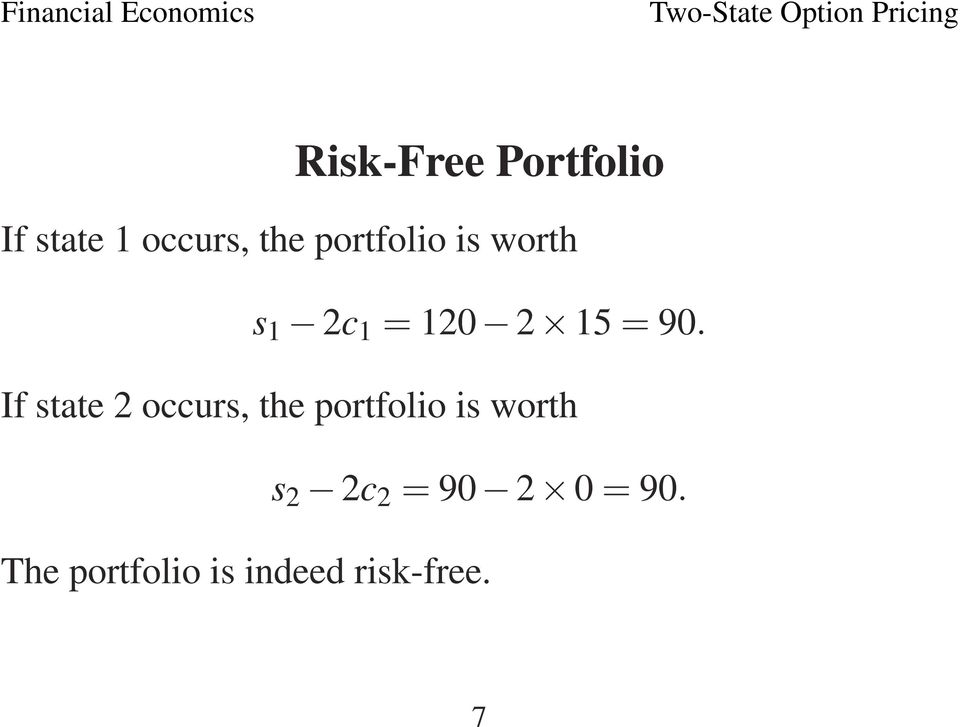If state 2 occurs, the portfolio is worth s 2