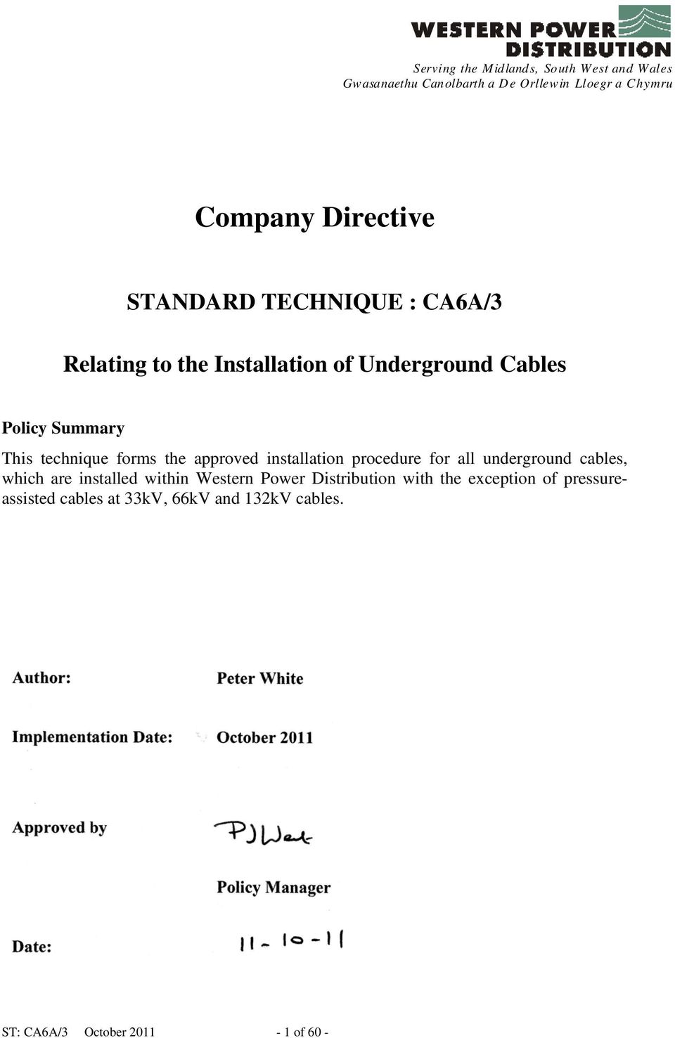 Company Directive Standard Technique Ca6a 3 Relating To The Further Capping Casing And Wiring Also Denso Tape On Fax Cable Approved Installation Procedure For All Underground Cables Which Are Installed Within Western Power