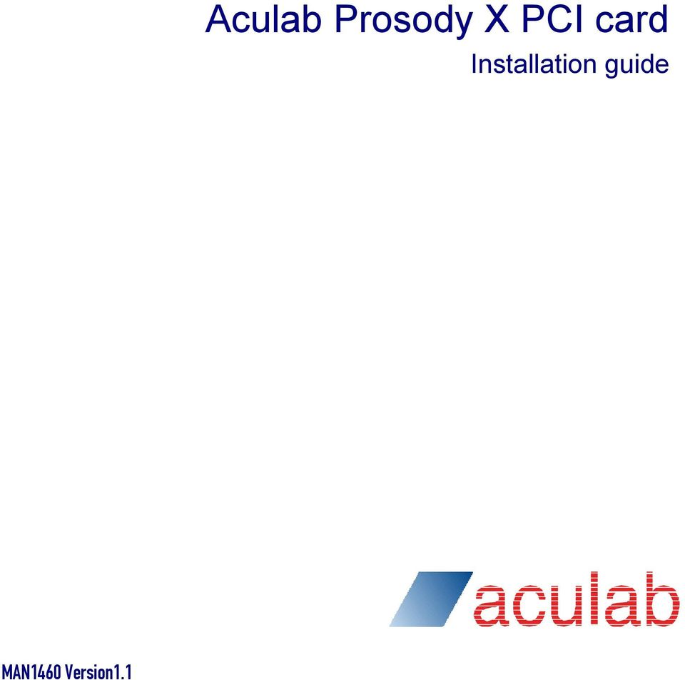Aculab Prosody X Pci Card Pdf Intercom Wiring Diagram 2 Proprietary Information The Contained In This Document Is Property Of Plc And May Be Subject Patents Pending Or Granted
