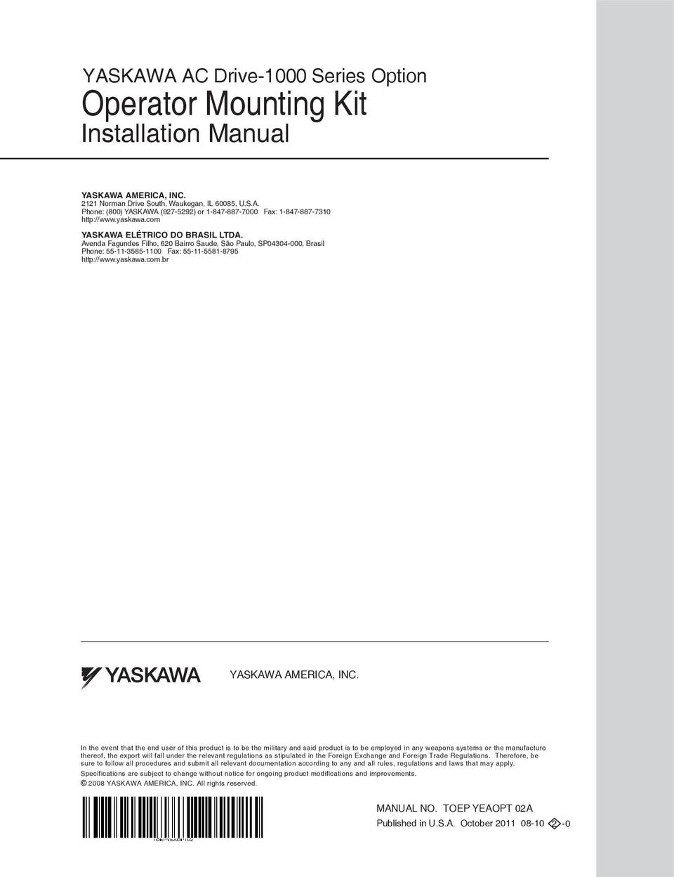 Operator Mounting Kit Pdf Printed Circuit Board Repair On Allen Bradley Magnetek Yaskawa In The Event That End User Of This Product Is To Be Military And