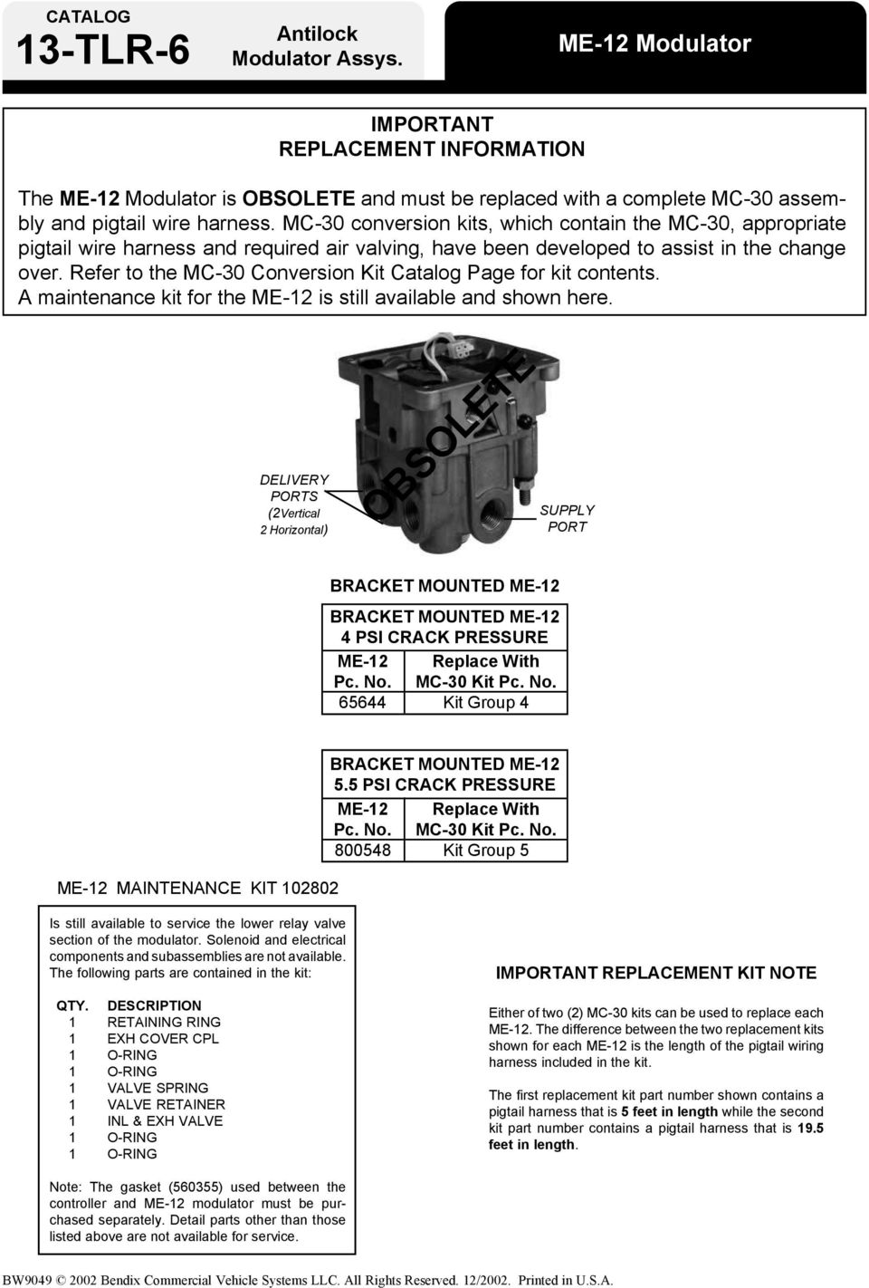 Bendix Abs For Trailers Pdf Psi Wiring Harness Mc 30 Conversion Kits Which Contain The Appropriate Pigtail Wire