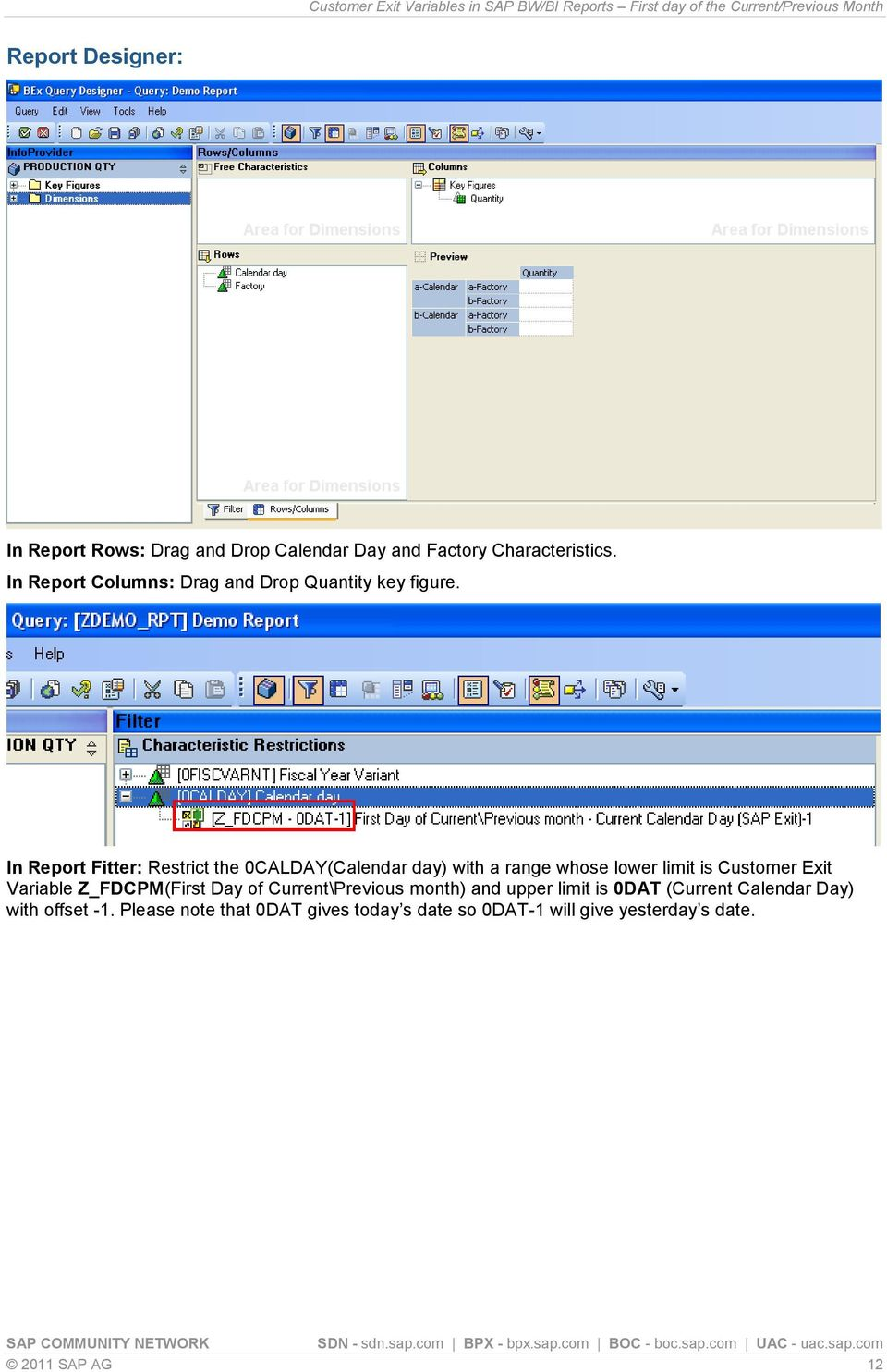 Customer Exit Variables in SAP BW/BI Reports First day of the