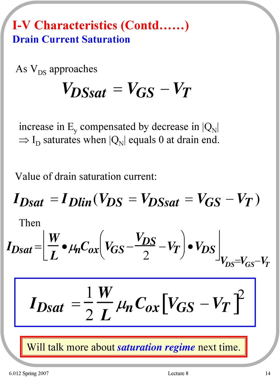 Lecture 8 Mosfeti Mosfet I V Characteristics Pdf Mosfetcircuitsymbols Value Of Drain Saturation Current Dsat Dlin Ds