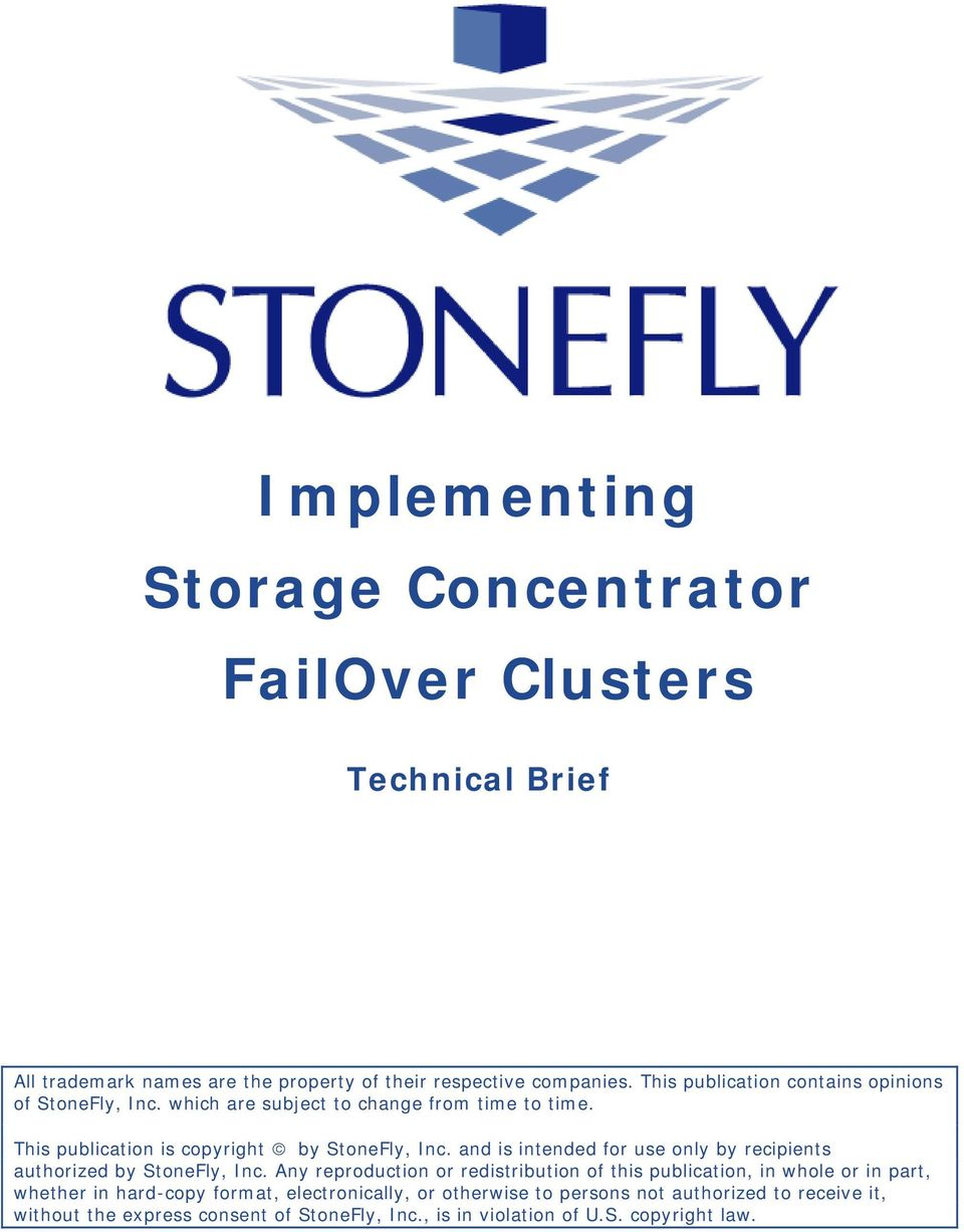 and is intended for use only by recipients authorized by StoneFly, Inc.