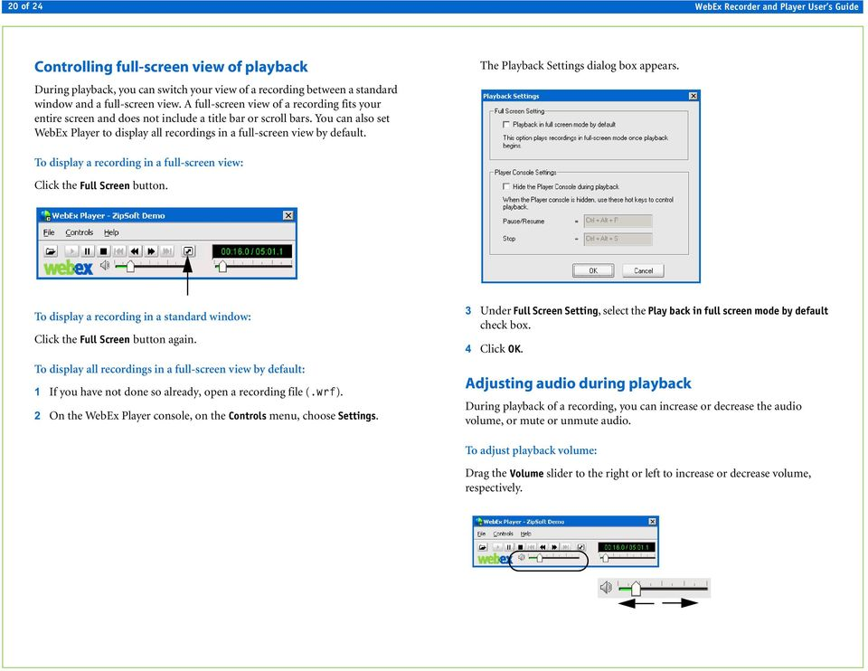 Using WebEx Player  Playing a recording  Installing WebEx