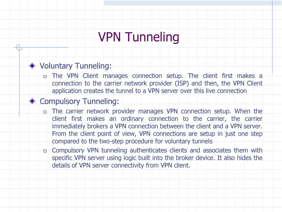 carrier network provider manages VPN connection setup.