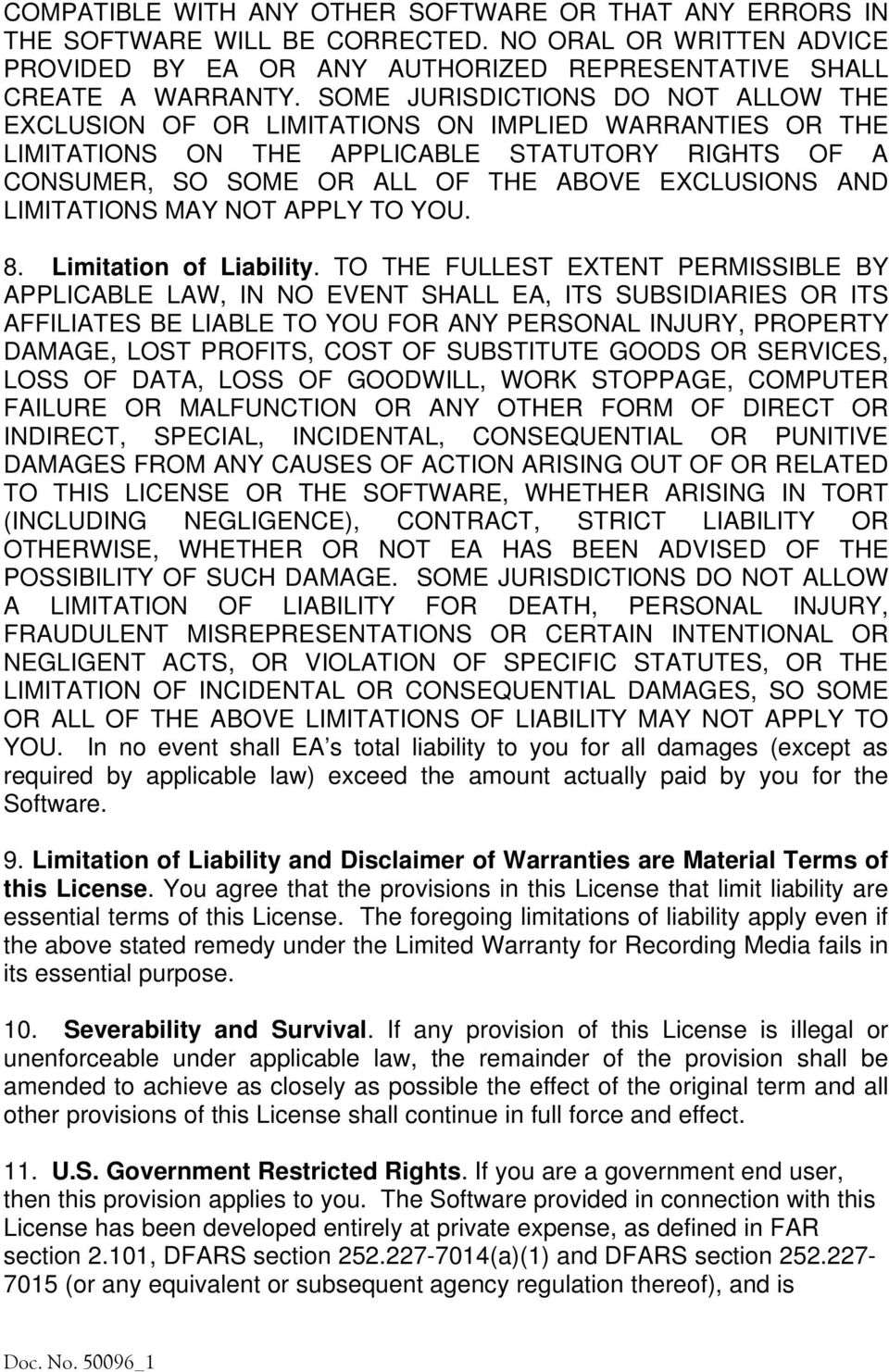 LIMITATIONS MAY NOT APPLY TO YOU. 8. Limitation of Liability.