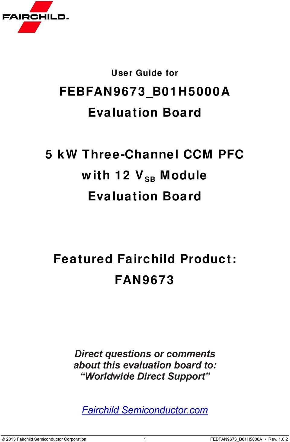 Febfan9673 B01h5000a Evaluation Board 5 Kw Three Channel Ccm Pfc Fig 3 Boost Converter Or Comments About This To Worldwide Direct Support Fairchild
