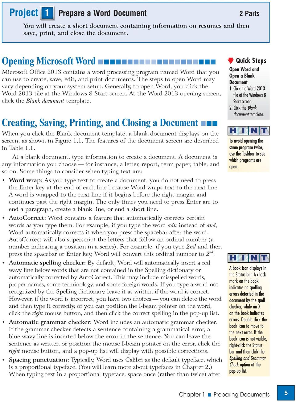 Level 1  Unit 1 Editing and Formatting Documents  Chapter 1