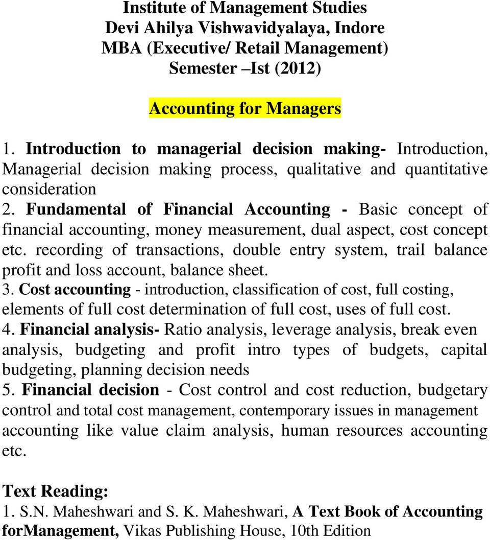 Fundamental of Financial Accounting - Basic concept of financial accounting, money measurement, dual aspect, cost concept etc.