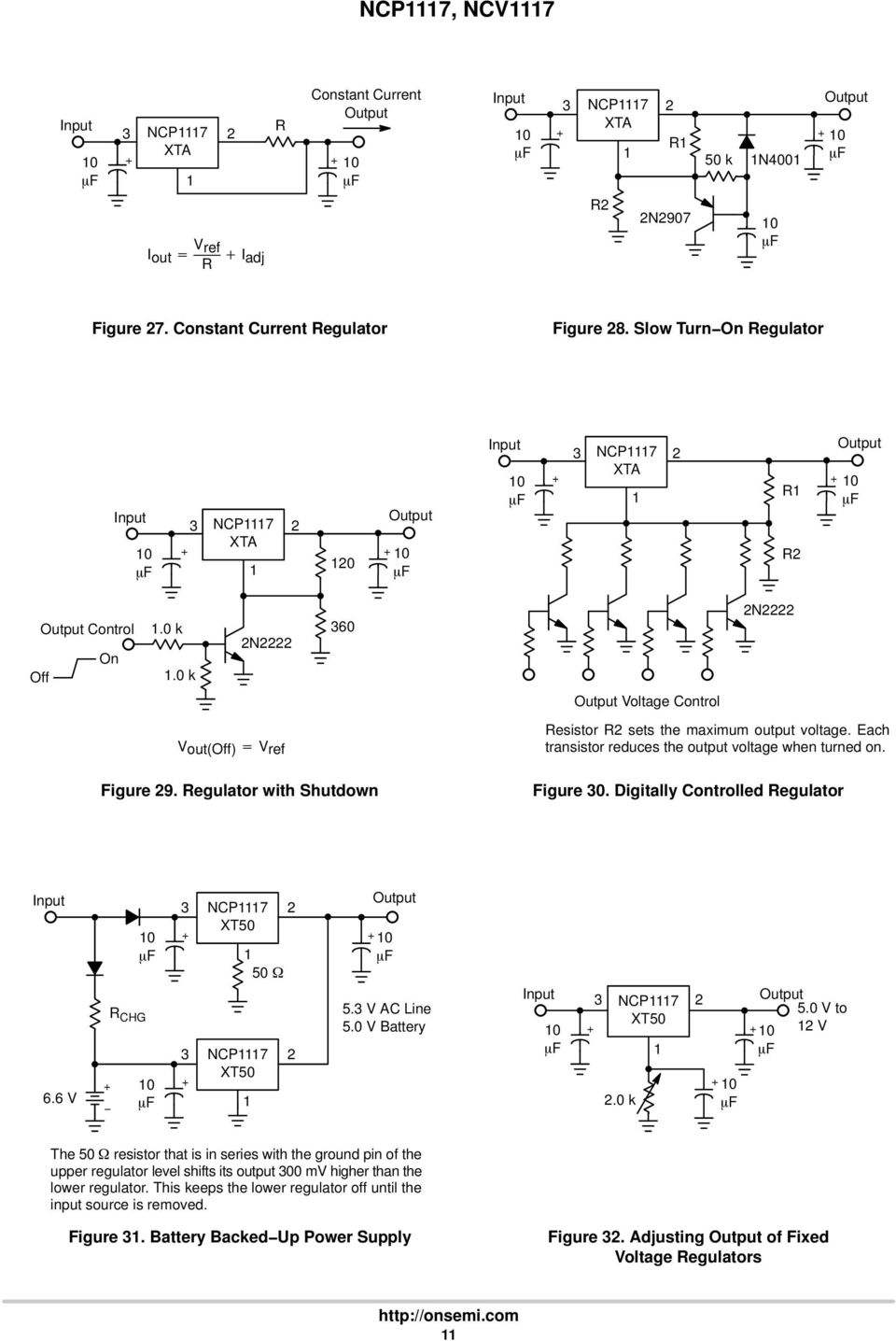 Regulator with Shutdown Resistor R sets the maximum output voltage. Each transistor reduces the output voltage when turned on. Figure 3. Digitally Controlled Regulator 6.