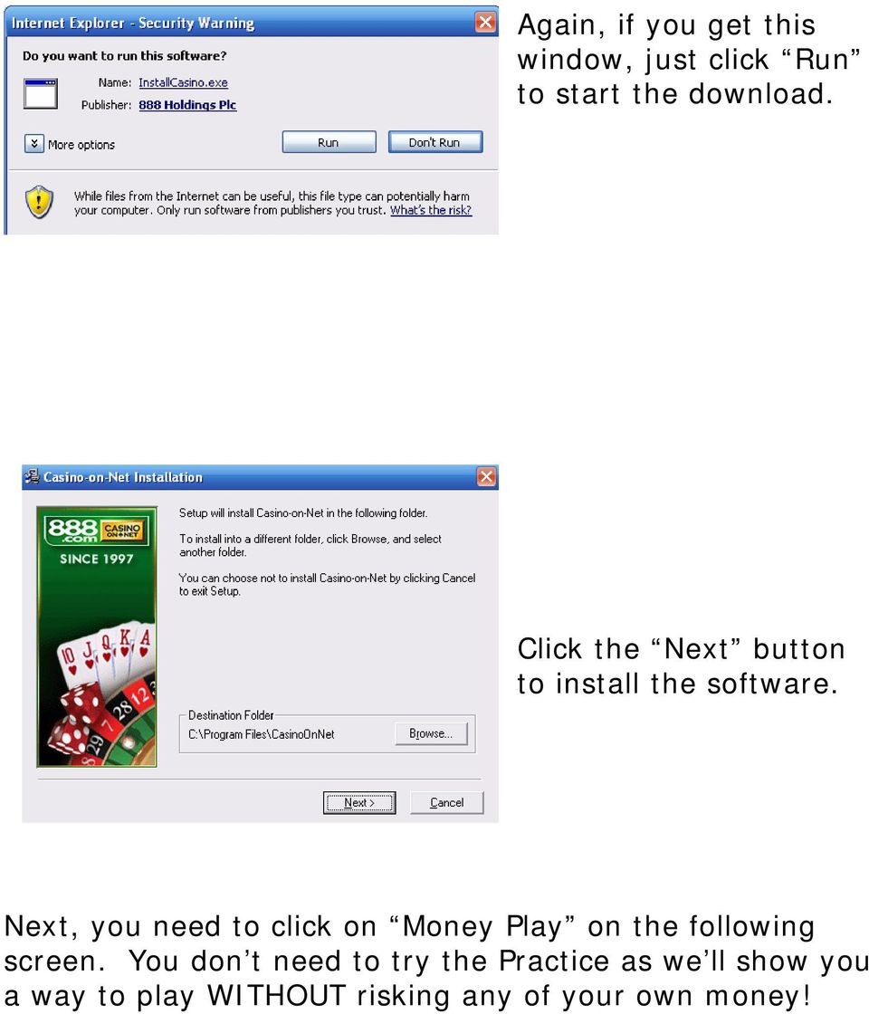 Next, you need to click on Money Play on the following screen.