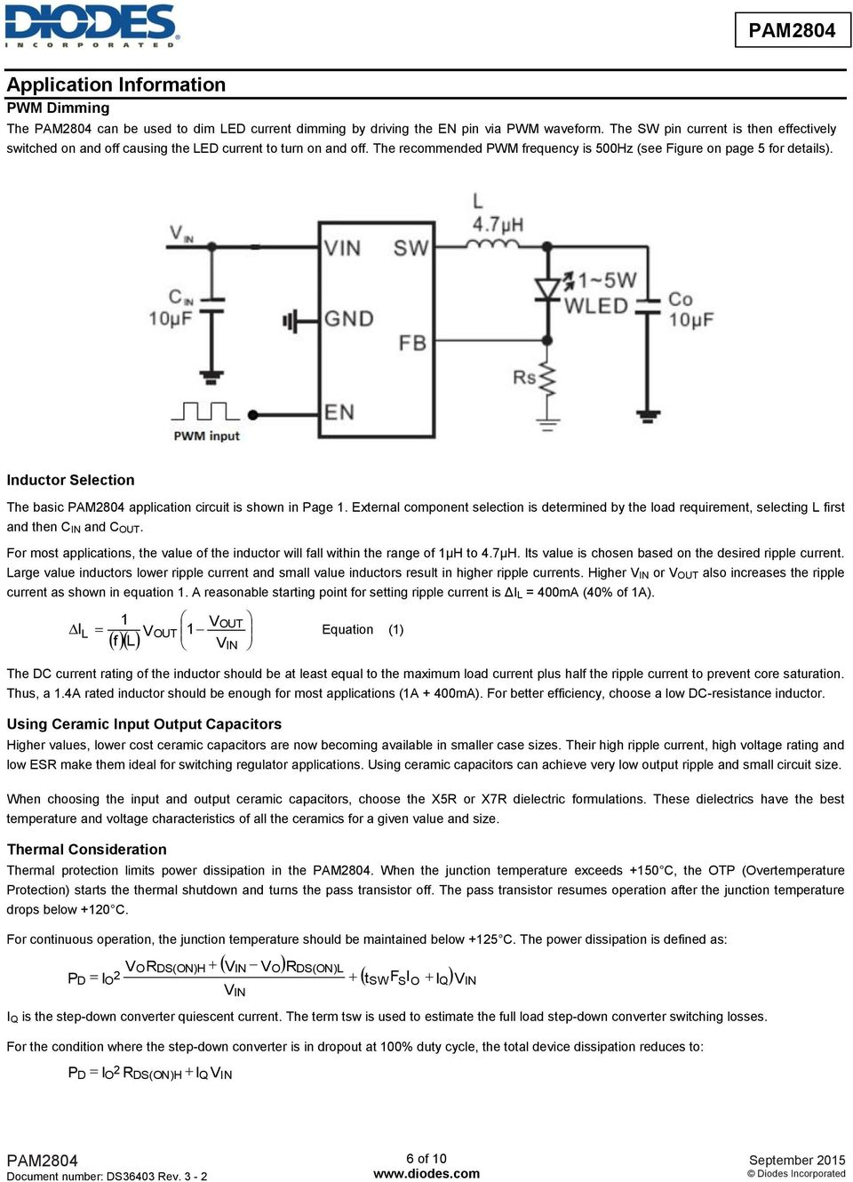 Inductor Selection The basic application circuit is shown in Page 1. External component selection is determined by the load requirement, selecting L first and then C IN and C OUT.