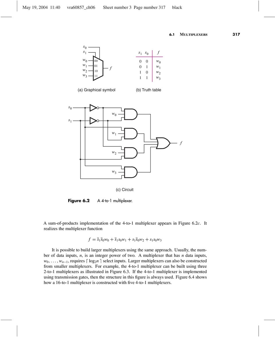 Combinational Circuit Building Blocks Pdf Diagram Of 4 1 Multiplexer It Realizes The Unction S W Is Possible