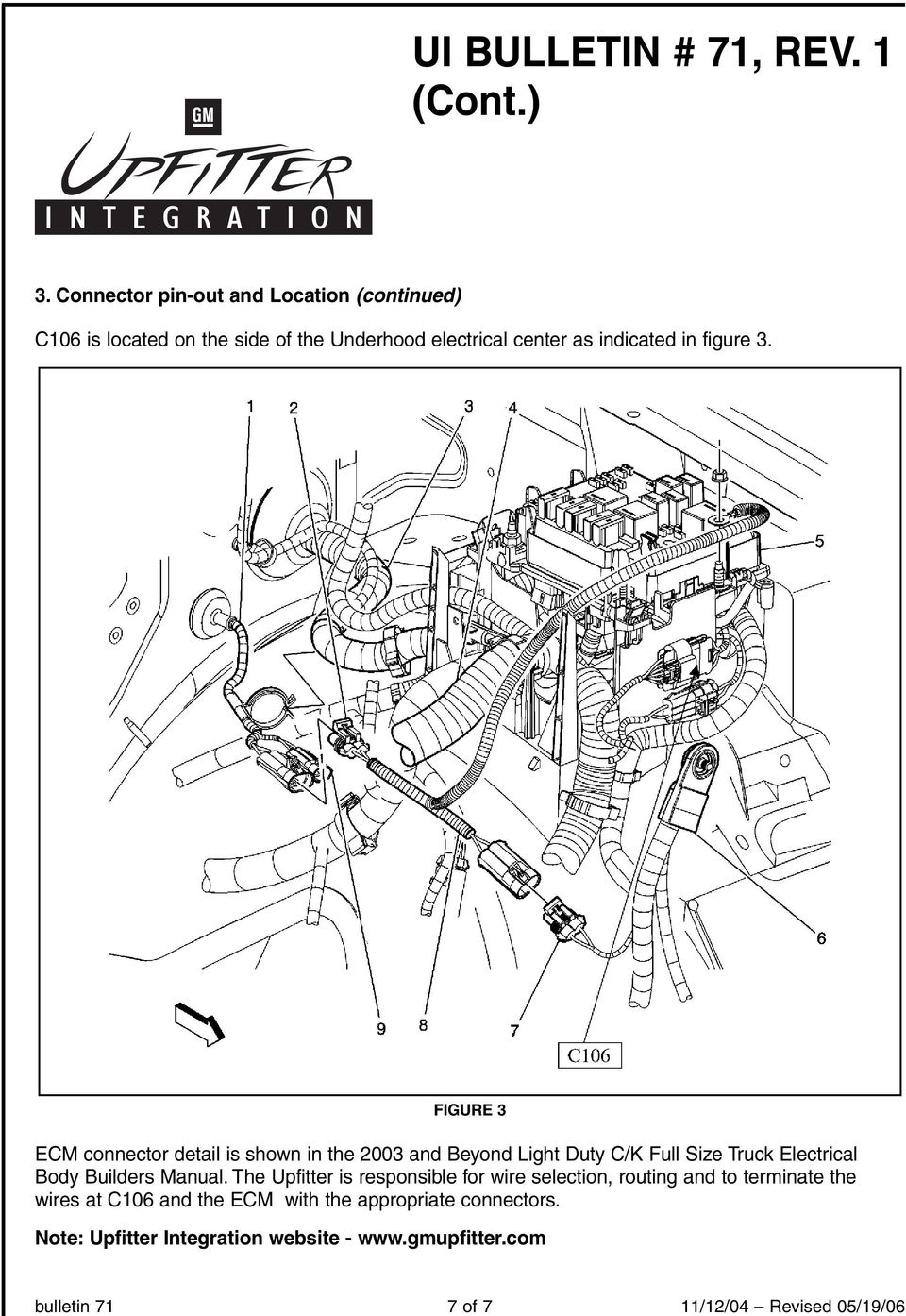 Ui Bulletin 71 Rev 1 Pdf Ford Upfitter Wiring Under Hood Figure 3 Ecm Connector Detail Is Shown In The 2003 And Beyond Light Duty C