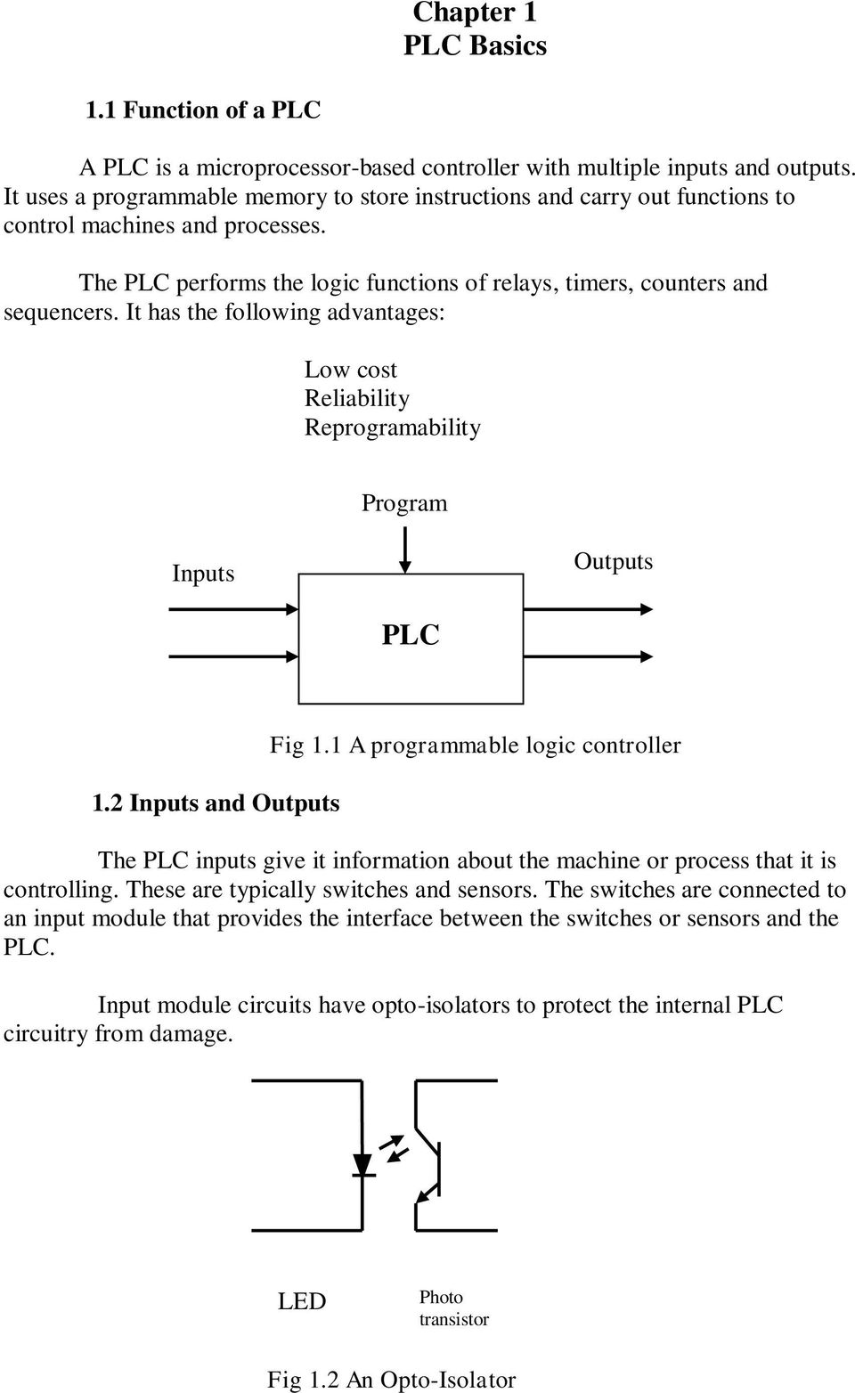 Plc Programming For Industrial Automation Kevin Collins Pdf Circuit Diagram Dc Motor Control By A It Has The Following Advantages Low Cost Reliability Reprogramability Program Inputs Outputs 12