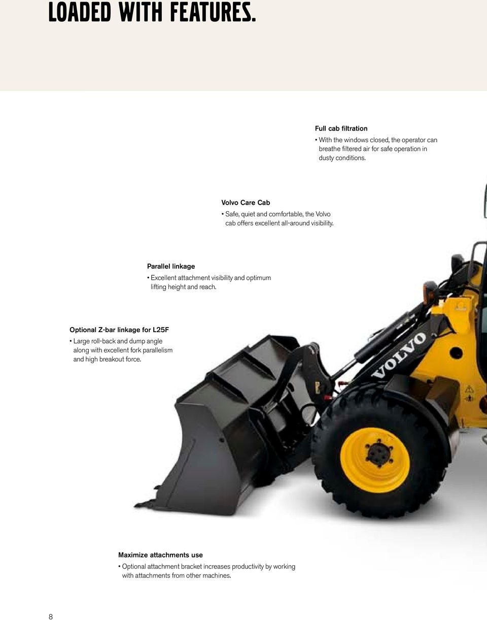 Volvo Wheel Loaders L20f L25f Pdf Wiring Diagrams Parallel Linkage Excellent Attachment Visibility And Optimum Lifting Height Reach