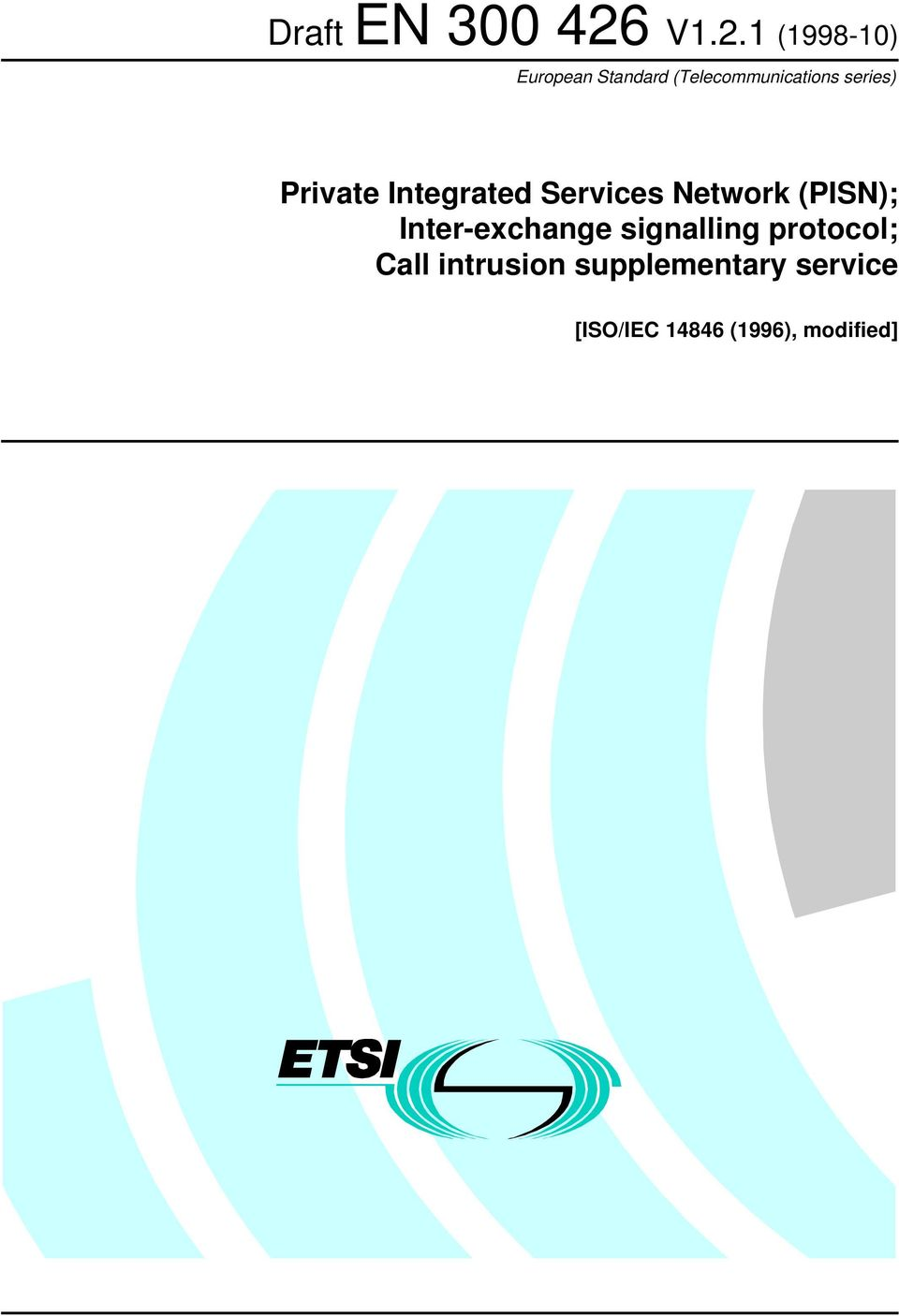 Inter-exchange signalling protocol; Call