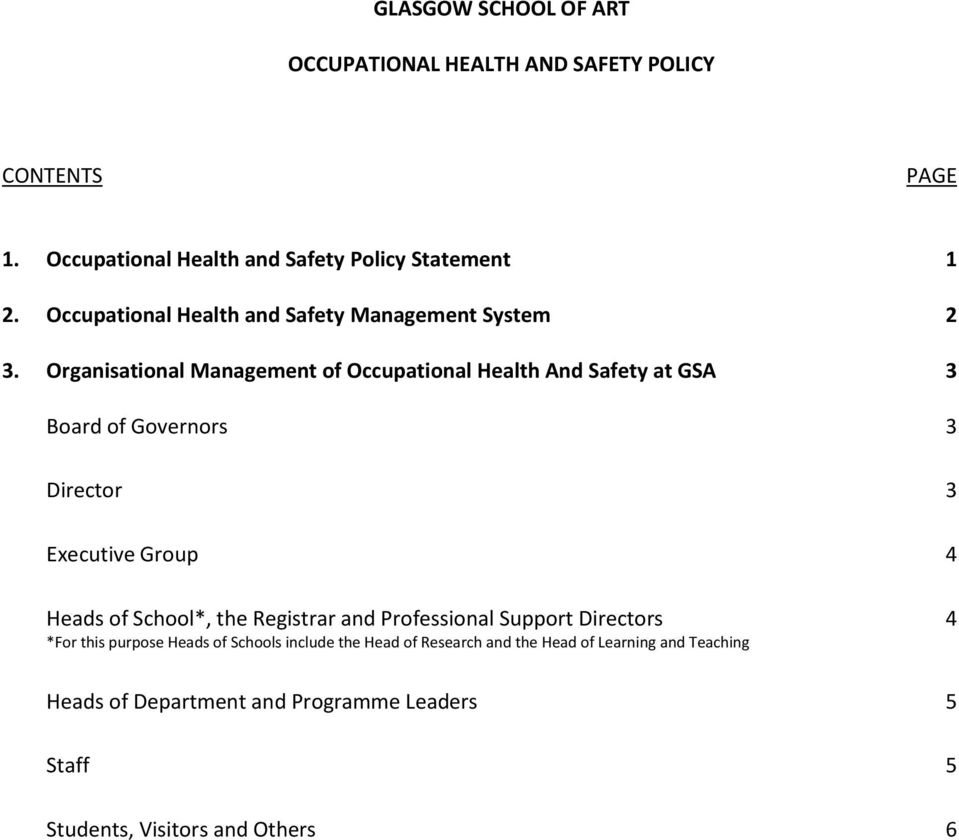 Organisational Management of Occupational Health And Safety at GSA 3 Board of Governors 3 Director 3 Executive Group 4 Heads of School*,