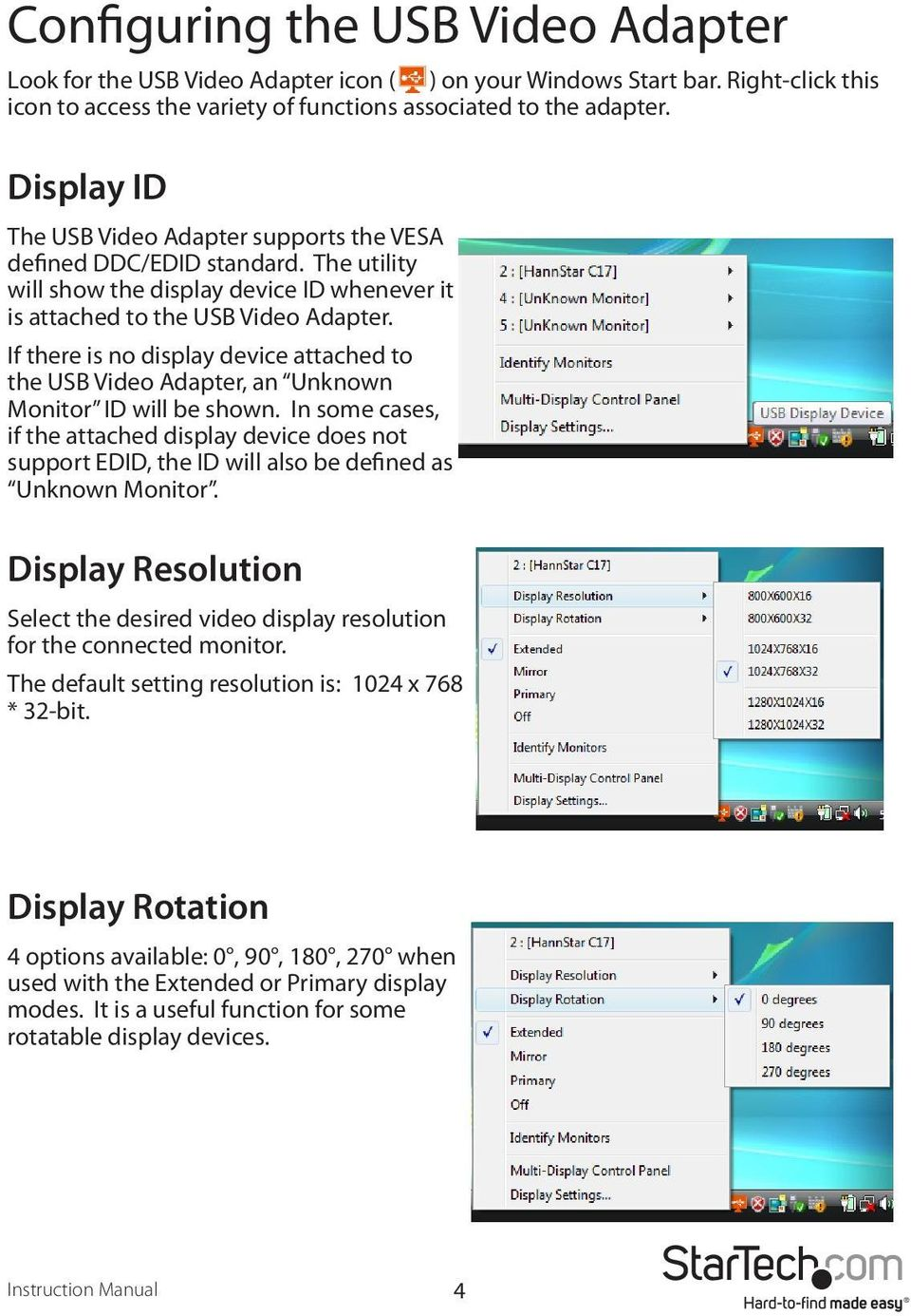 If there is no display device attached to the USB Video Adapter, an Unknown Monitor ID will be shown.