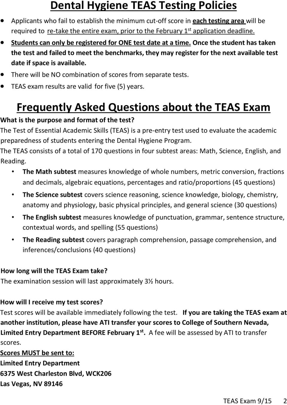 ... Exam 9/15 2. Once the student has taken the test and failed to meet the  benchmarks, they may