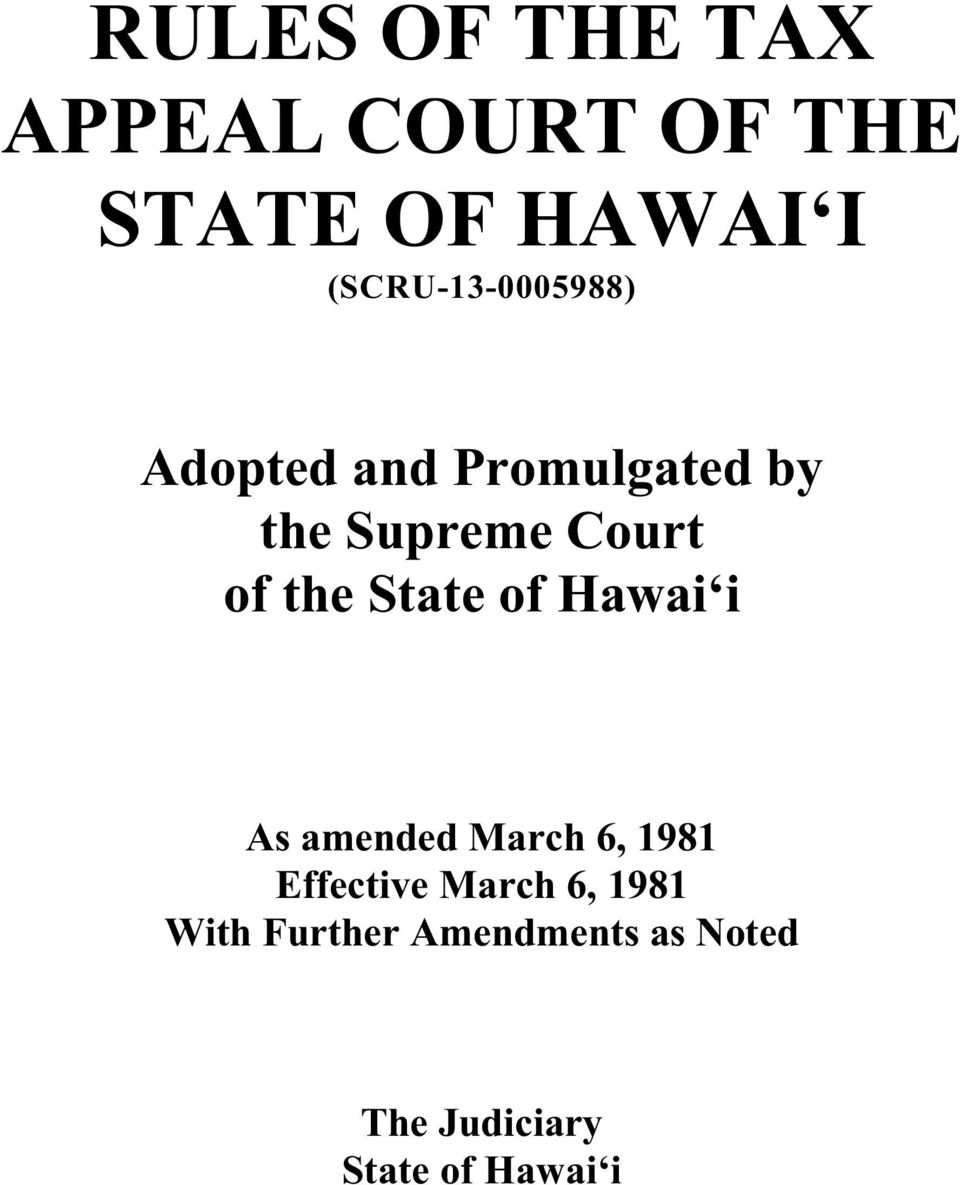 of the State of Hawai i As amended March 6, 1981 Effective