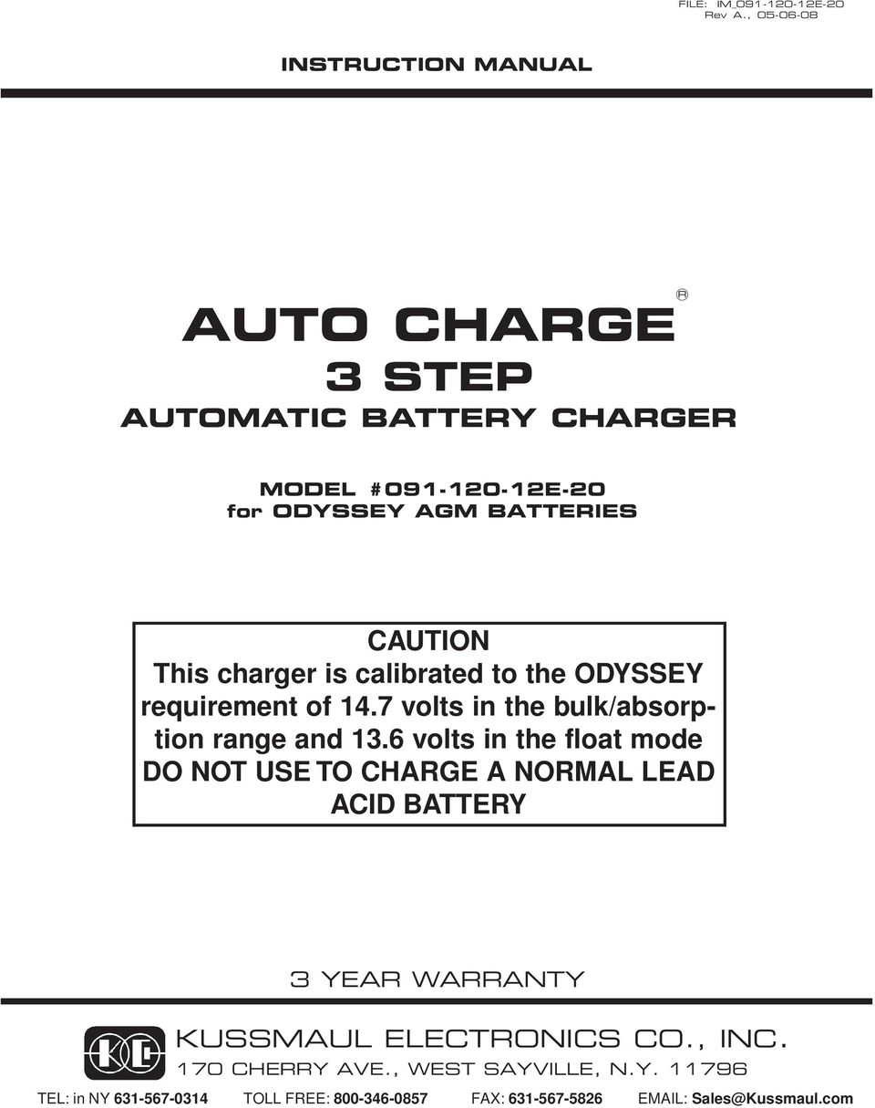 Auto Charge 3 Step Automatic Battery Charger Pdf Basic Stepdown Voltage Regulator Circuit Diagram Tradeoficcom Caution This Is Calibrated To The Odyssey Requirement Of 147 Volts In Bulk