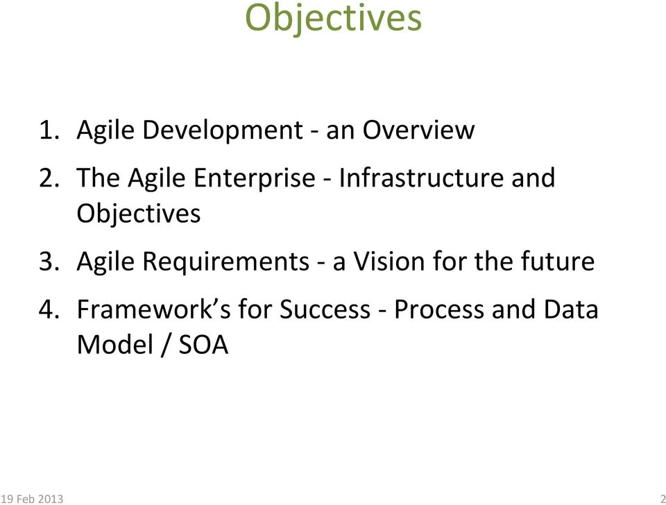 Agile Requirements a Vision for the future 4.