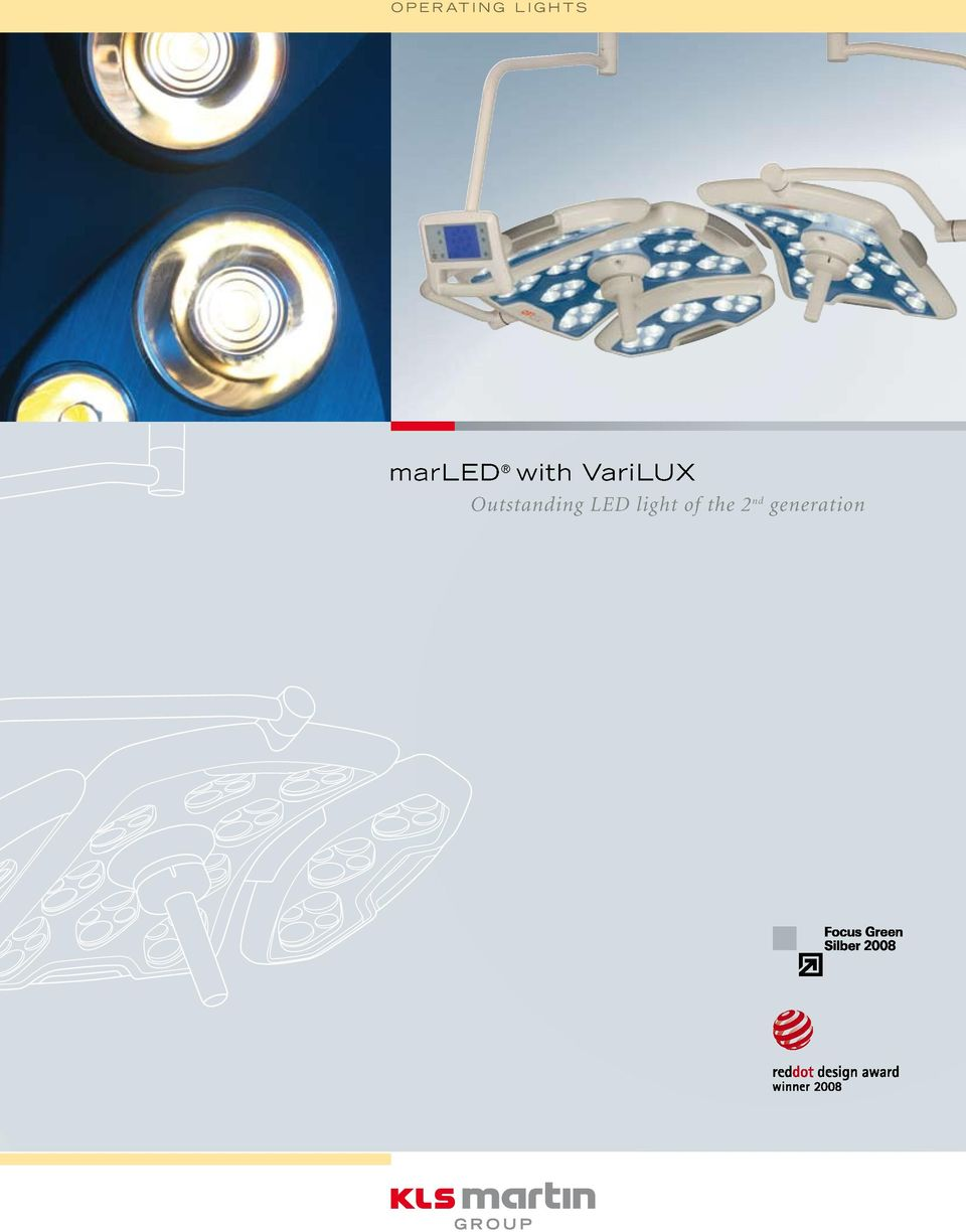 Operating Lights  marled with VariLUX  Outstanding LED light of the