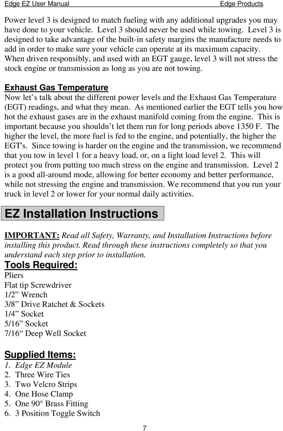 Dodge Cummins 59l 24 Valve Edge Products Ez Module Installation Wiring Diagram When Driven Responsibly And Used With An Egt Gauge Level 3 Will Not Stress 8 The