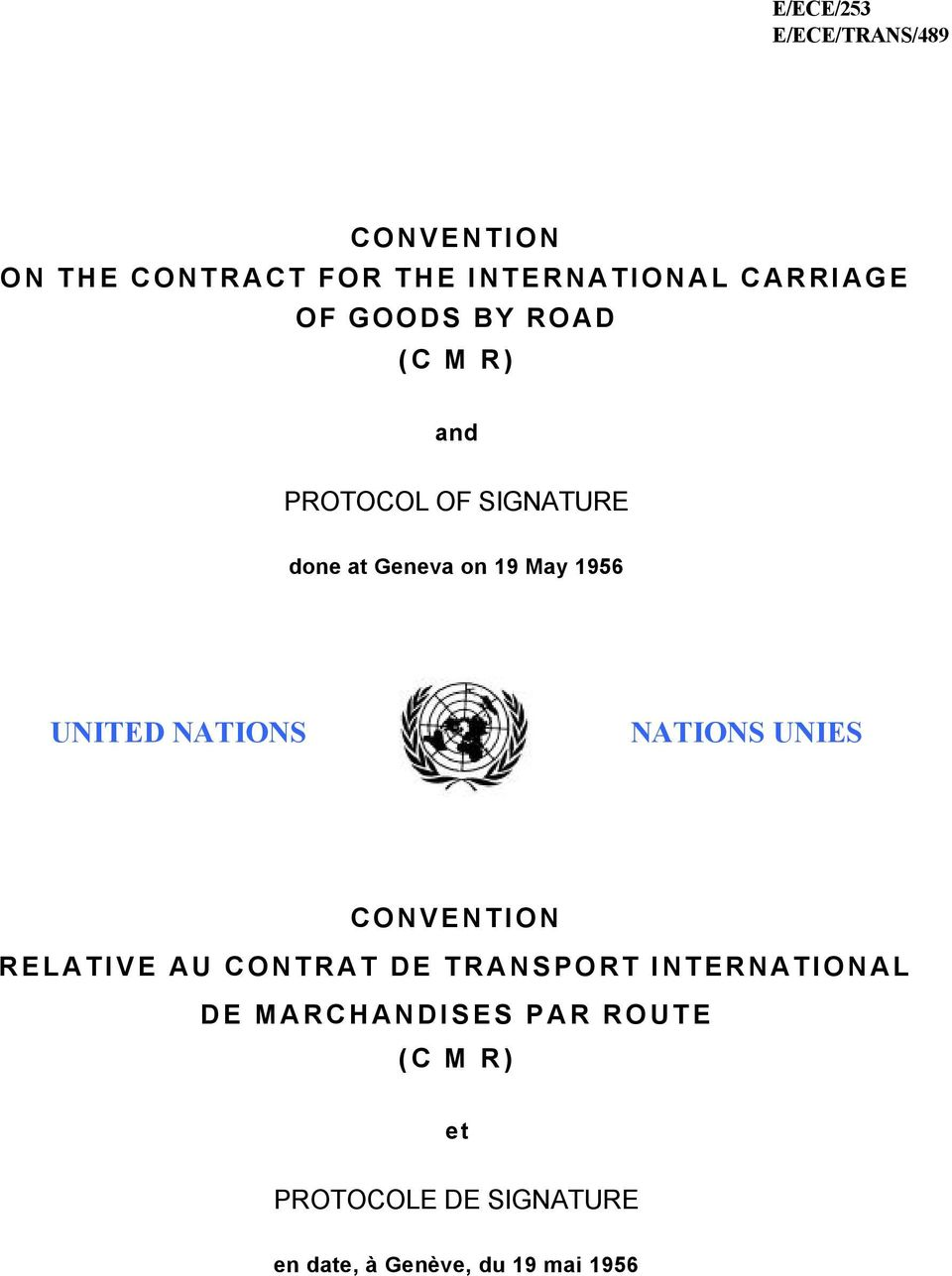 NATIONS NATIONS UNIES CONVENTION RELATIVE AU CONTRAT DE TRANSPORT INTERNATIONAL DE