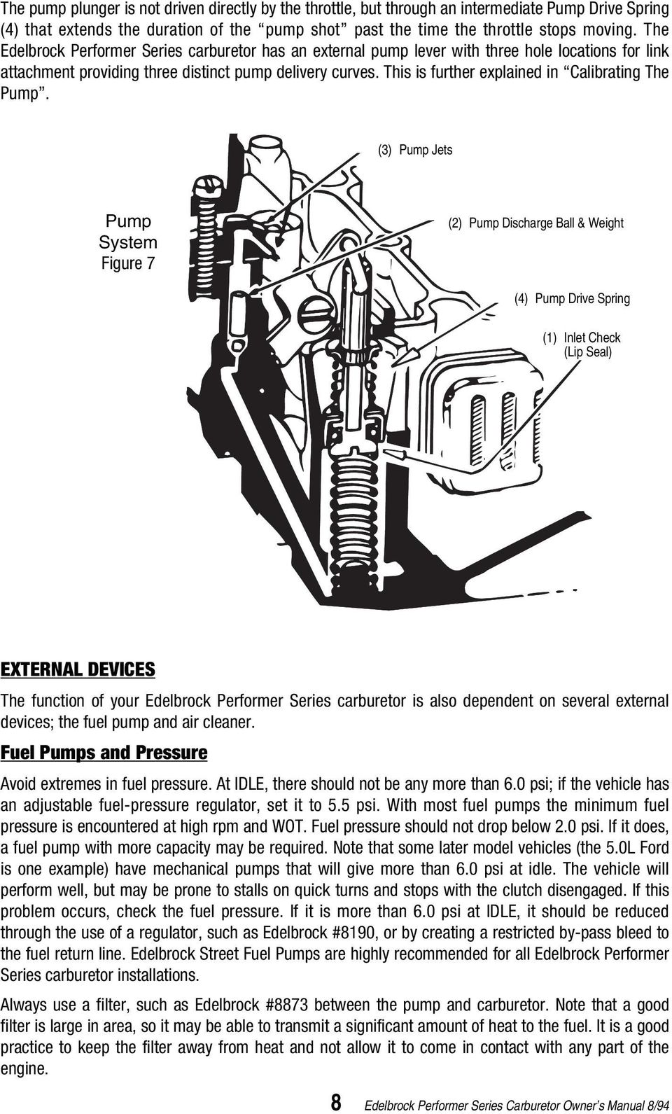 PERFORMER SERIES CARBURETOR  Owner s Manual For these
