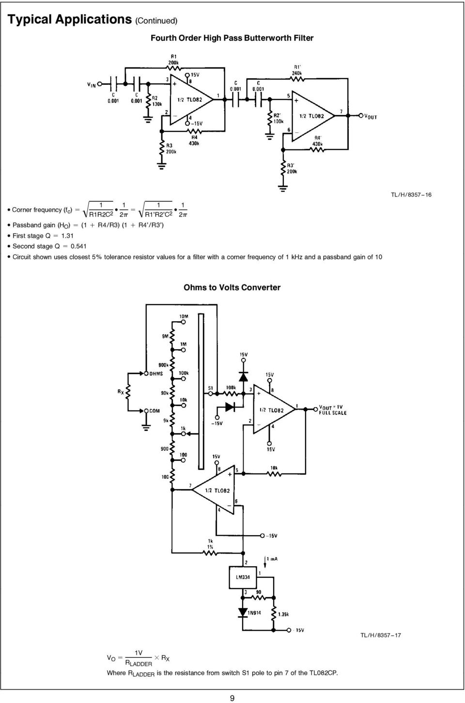 Tl082 Wide Bandwidth Dual Jfet Input Operational Amplifier Pdf Lm359 1mhz Balanced Line Driver Closest 5 Tolerance Resistor Values For A Filter With Corner Frequency Of 1 Khz