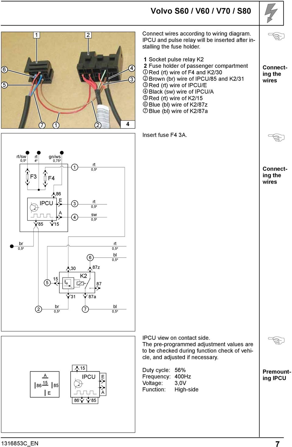Always Follow All Webasto Installation And Repair Instructions Volvo 770 Fuse Box Diagram Blue Bl Wire Of K 87z