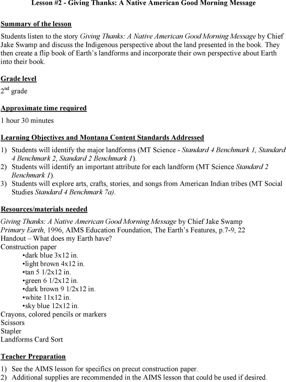 Grade level 2 nd grade Approximate time required 1 hour 30 minutes Learning Objectives and Montana Content Standards Addressed 1) Students will identify the major landforms (MT Science - Standard 4