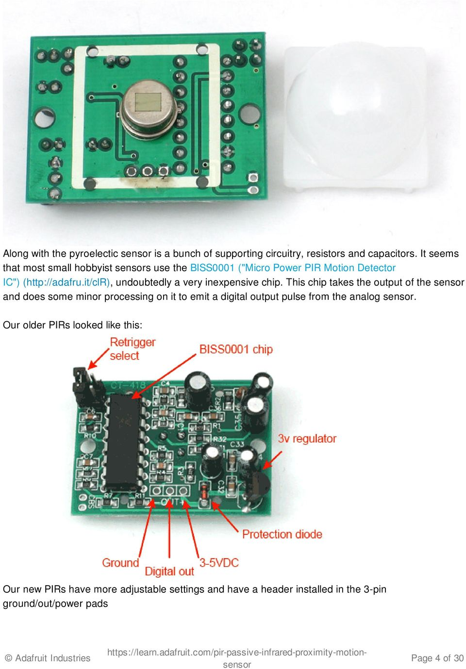 Pir Motion Sensor Created By Lady Ada Last Updated On 3258 Pm Sensors Circuit Using Integrated Pyroelectric It Clr Undoubtedly A Very Inexpensive Chip