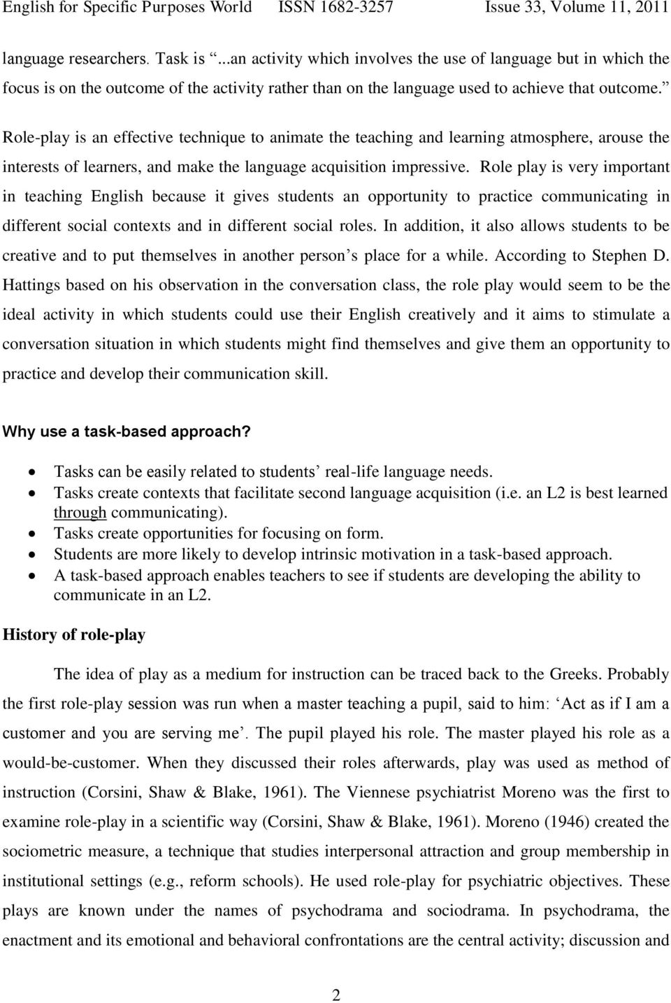 Second Language Acquisition through Task-based Approach Role
