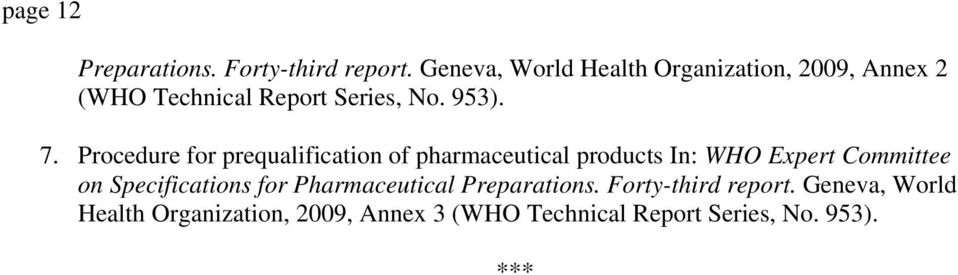Procedure for prequalification of pharmaceutical products In: WHO Expert Committee on