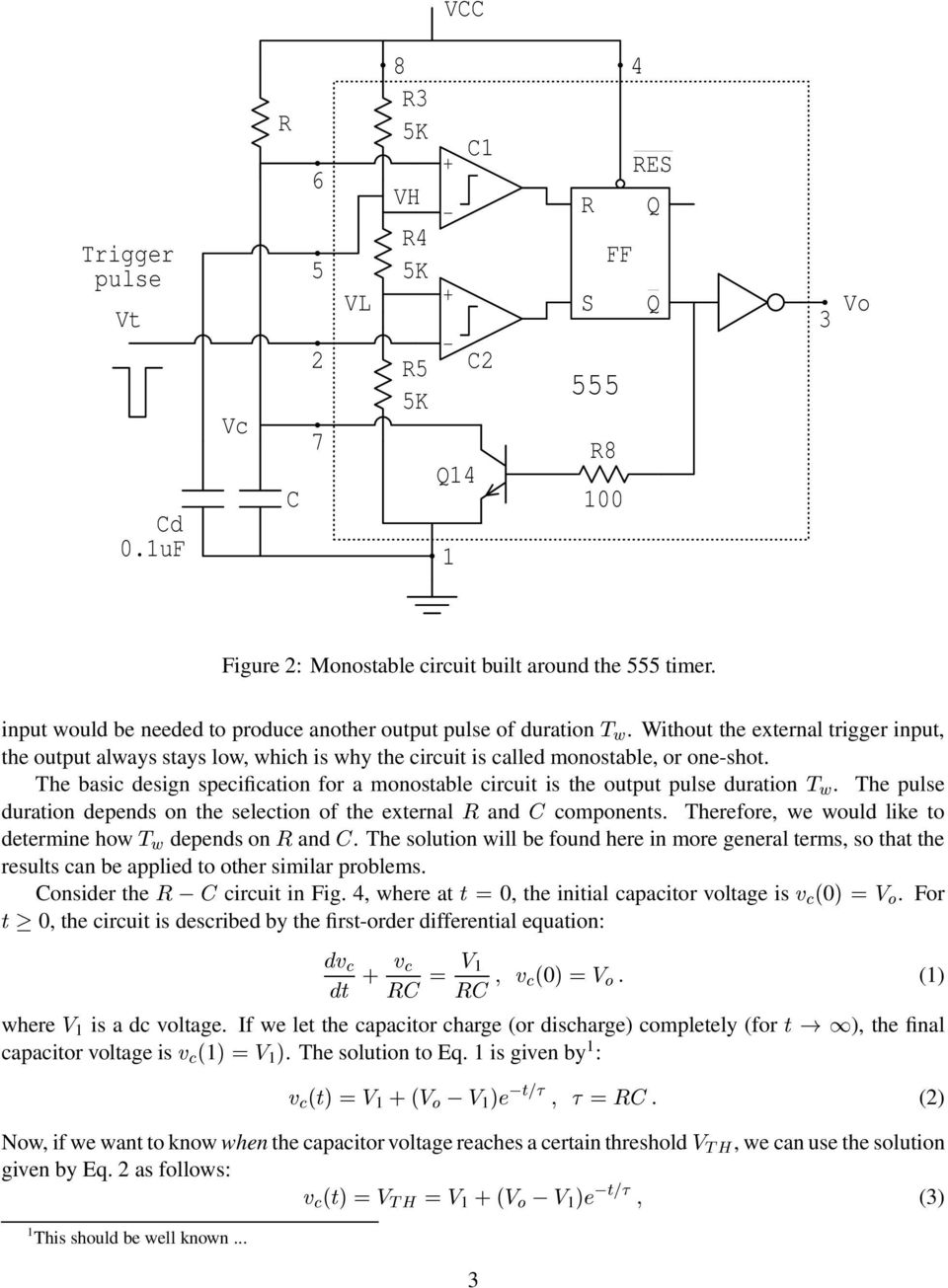 Ecen4618 Experiment 1 Timing Circuits With The 555 Timer Pdf Ne555 Basic Monostable Circuit Design Specificaion For A Monosable Circui Is He Oupu Pulse Duraion T W