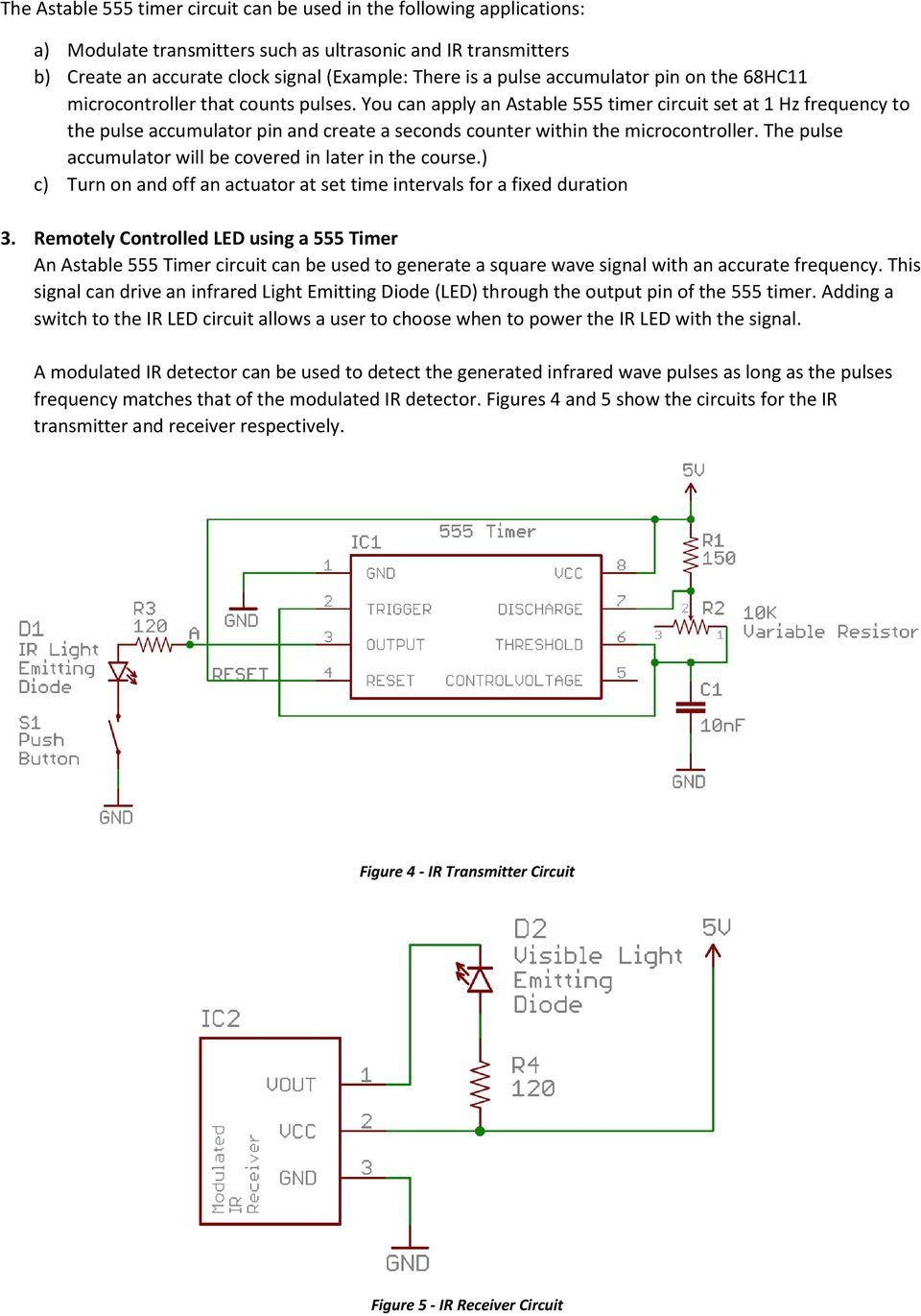 1 Learn About The 555 Timer Integrated Circuit And Applications 2 Two Simple Kits Utilising Ne555 As An Oscillator A You Can Apply Astable Set At Hz Frequency To Pulse