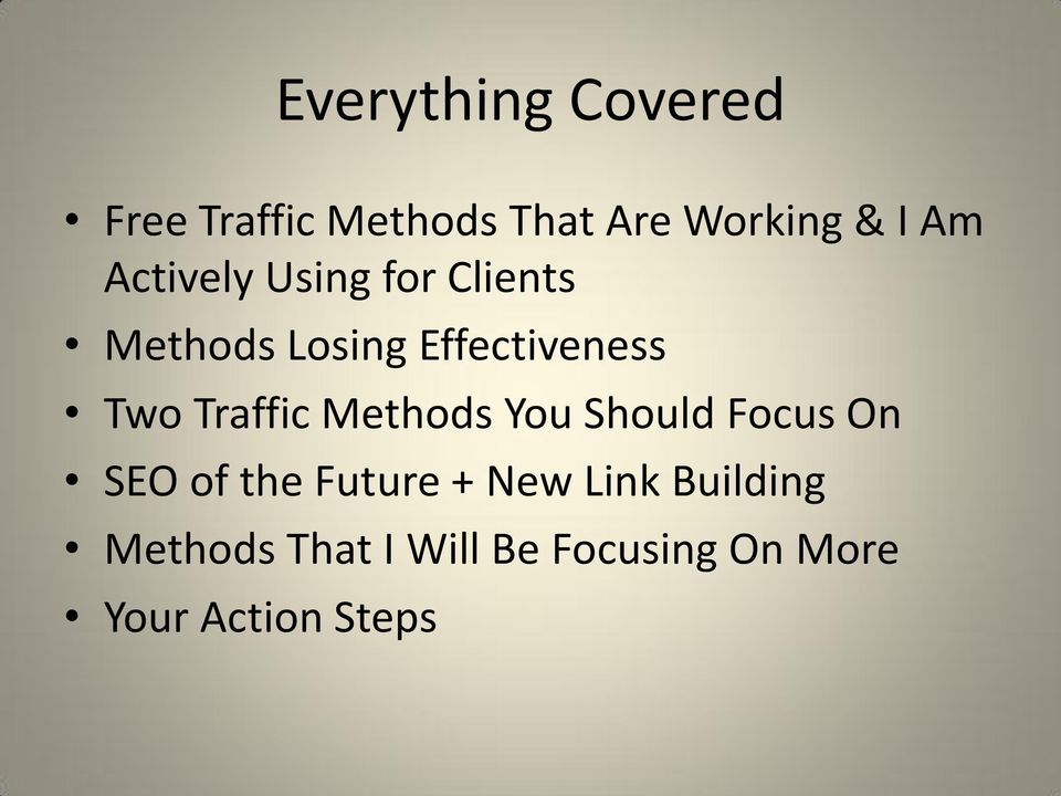Traffic Methods You Should Focus On SEO of the Future + New